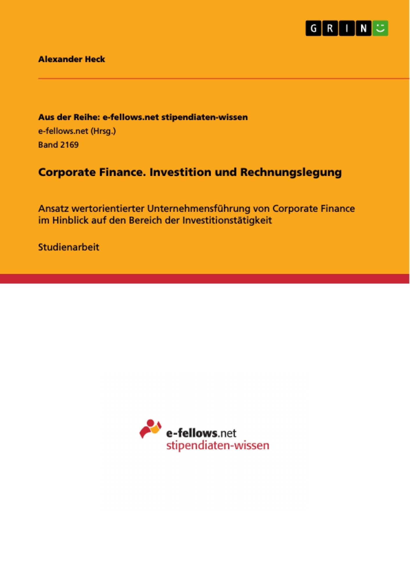 Titel: Corporate Finance. Investition und Rechnungslegung