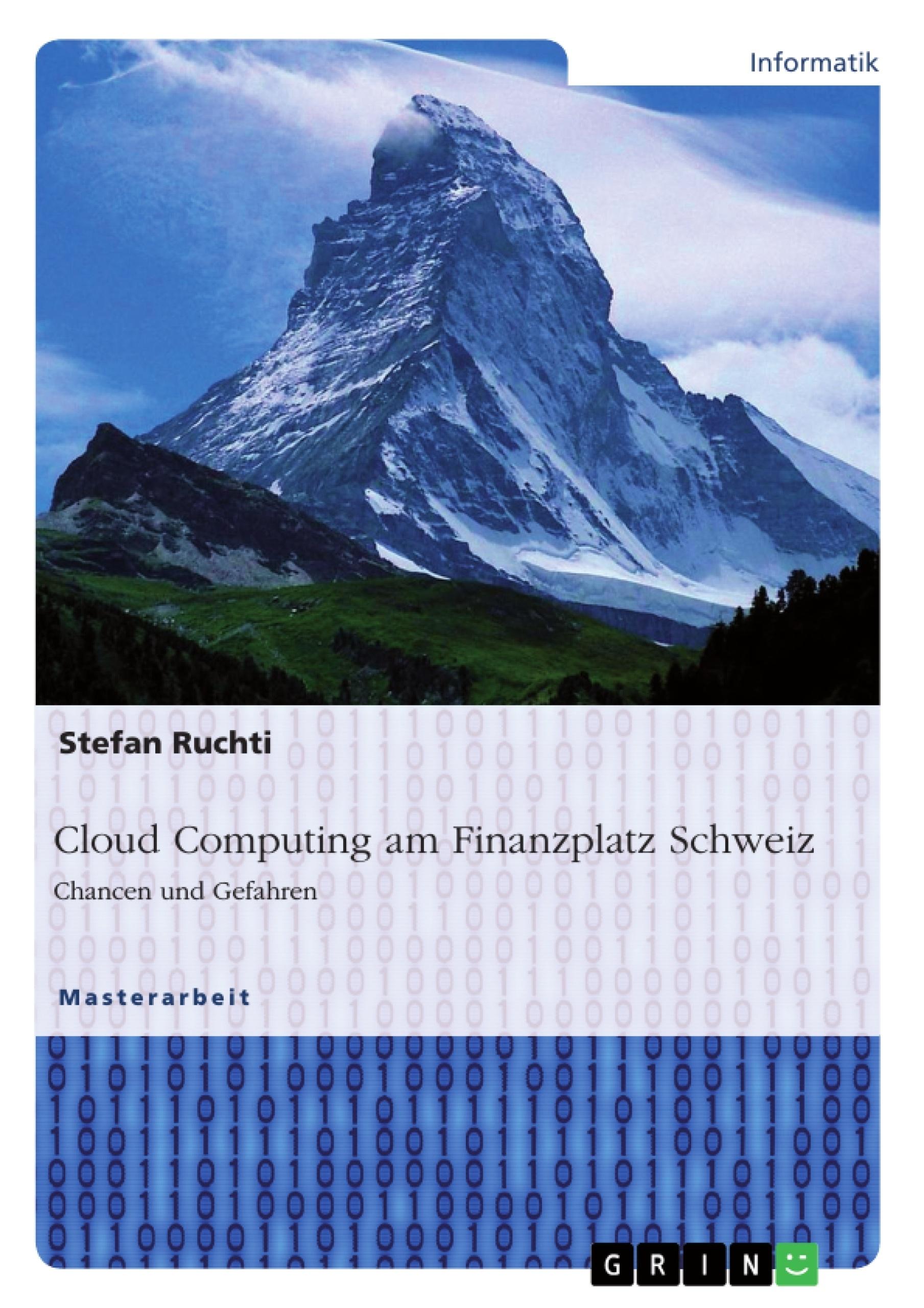 Titel: Cloud Computing am Finanzplatz Schweiz. Chancen und Gefahren