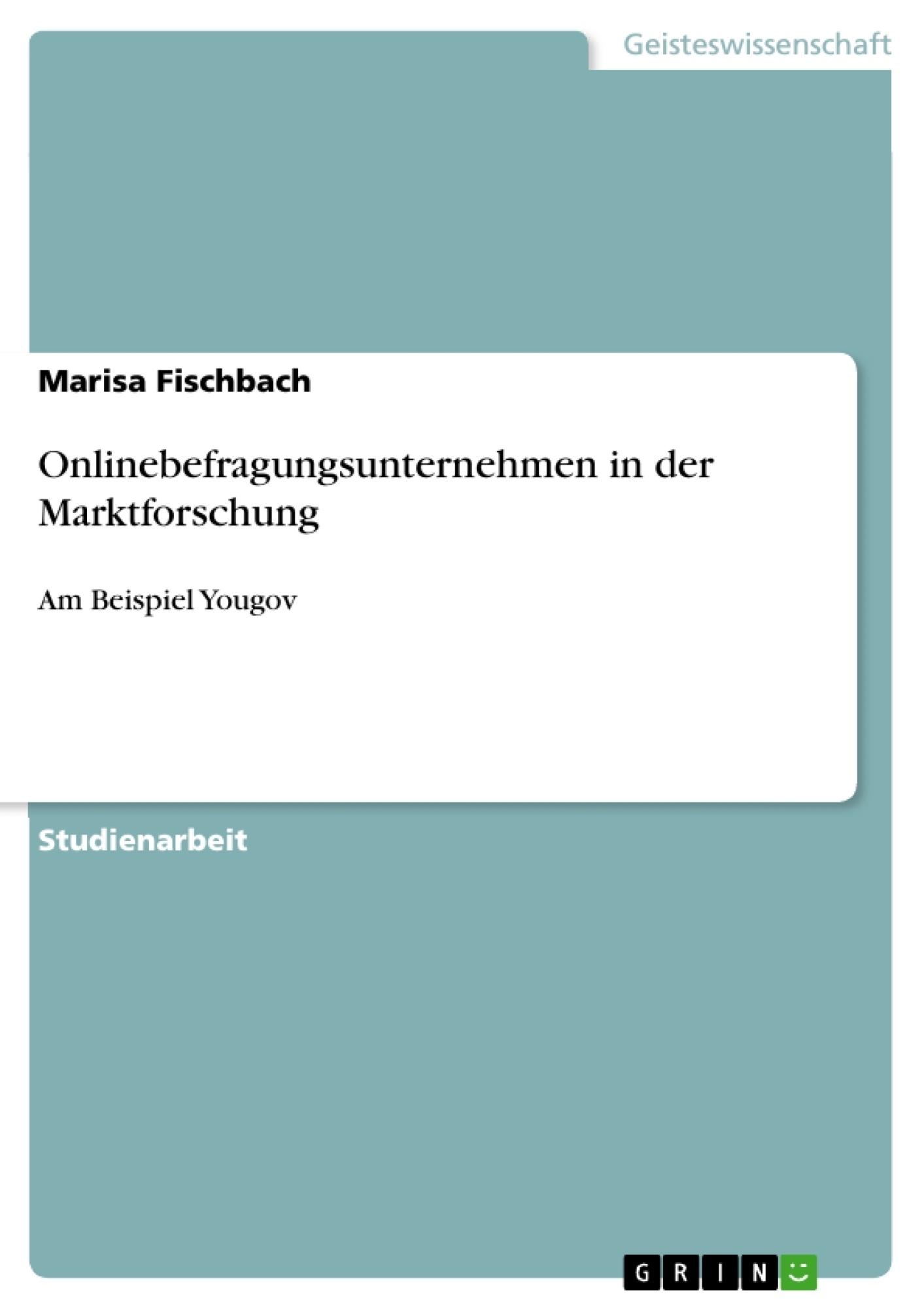 Titel: Onlinebefragungsunternehmen in der Marktforschung