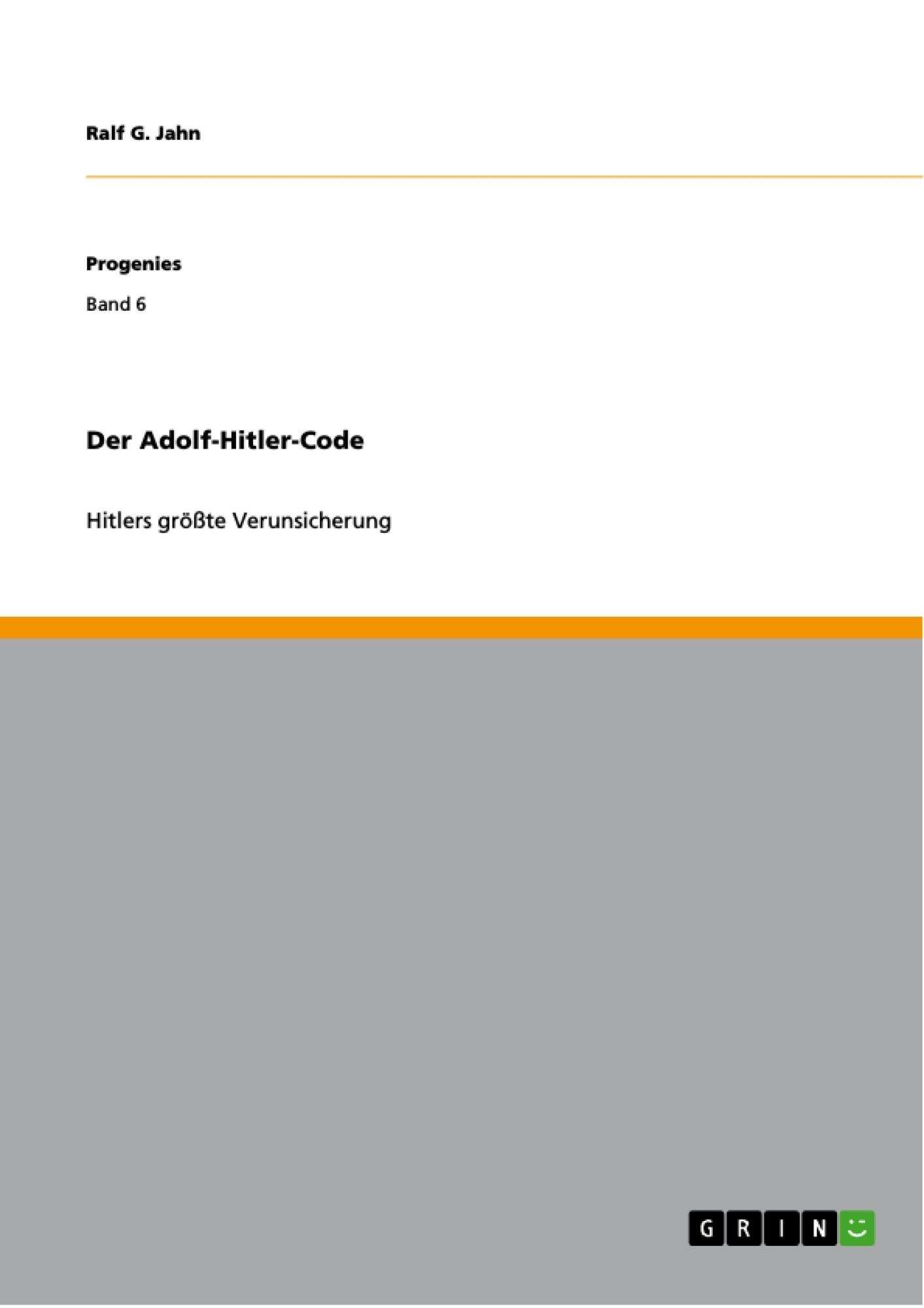 Titel: Der Adolf-Hitler-Code