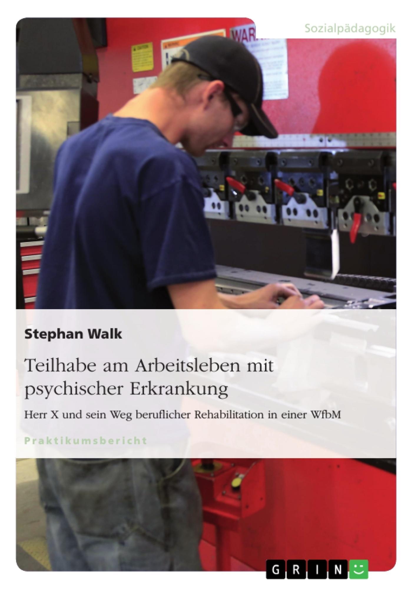 Titel: Teilhabe am Arbeitsleben mit psychischer Erkrankung