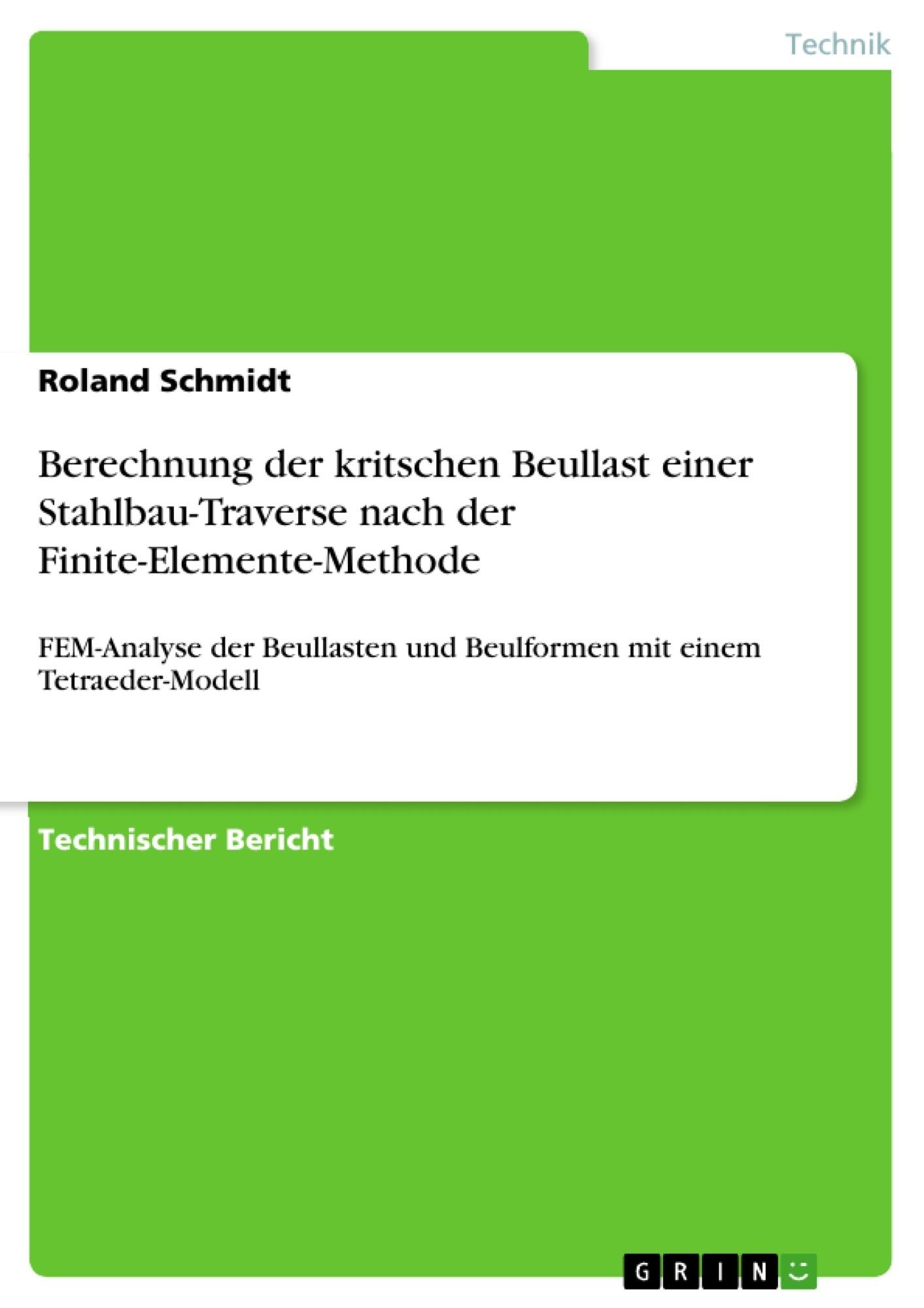 Titel: Berechnung der kritschen Beullast einer Stahlbau-Traverse nach der Finite-Elemente-Methode