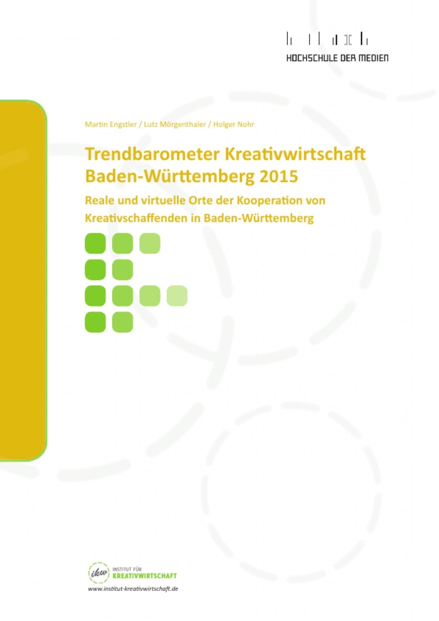 Titel: Trendbarometer Kreativwirtschaft Baden-Württemberg 2015