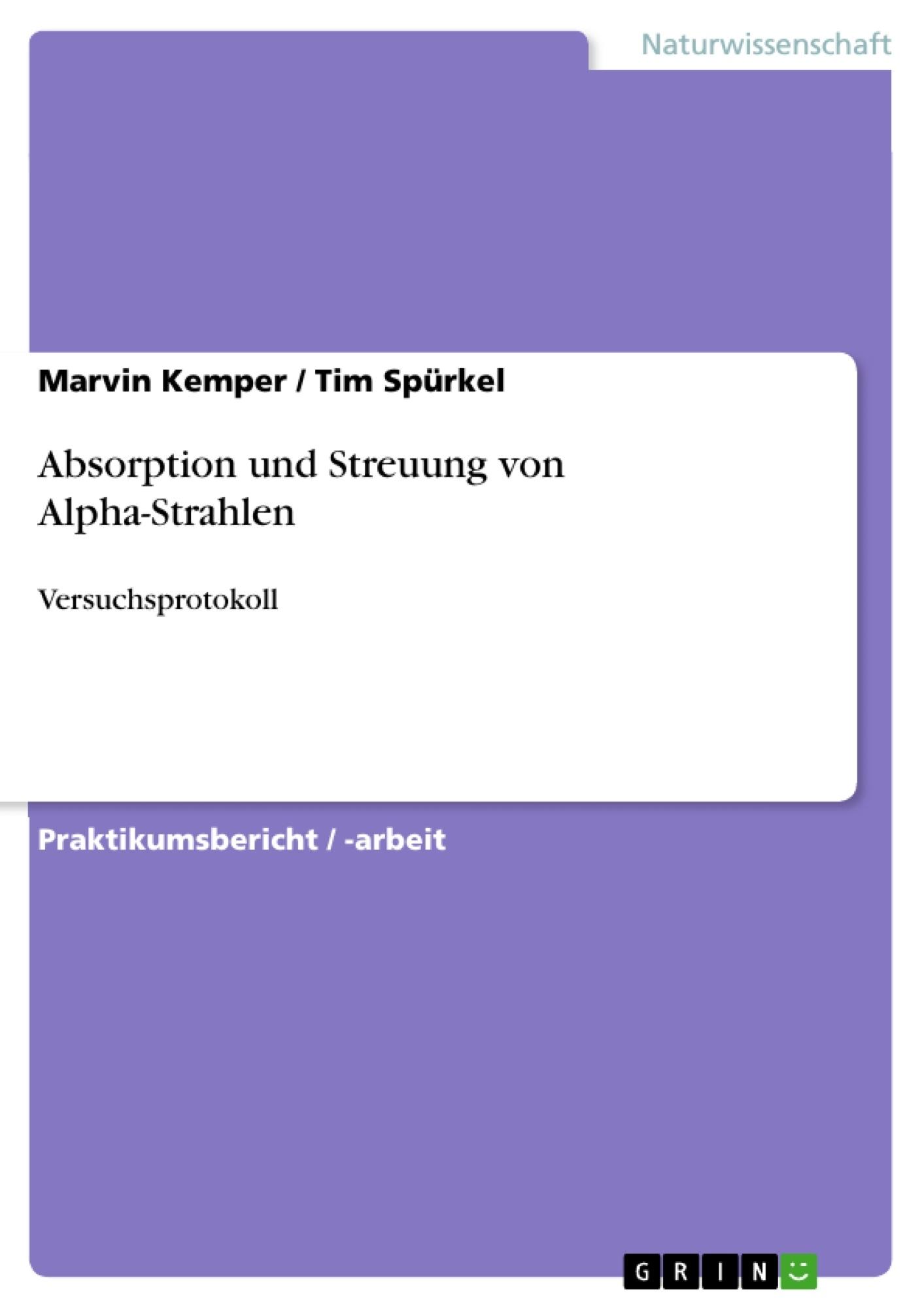 Titel: Absorption und Streuung von Alpha-Strahlen