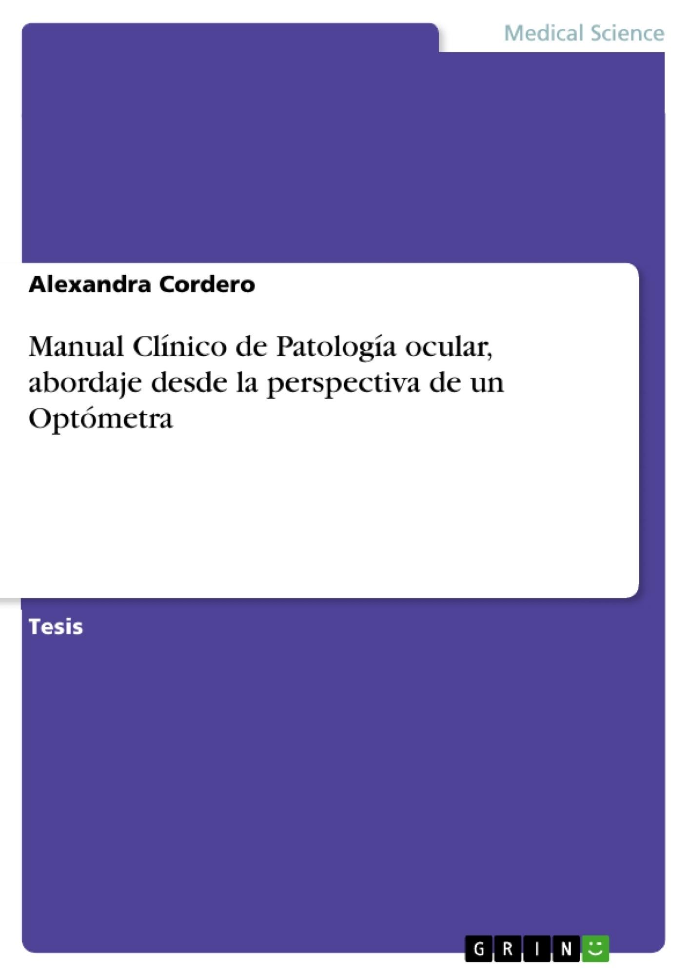 Manual Clínico de Patología ocular, abordaje desde la perspectiva ...