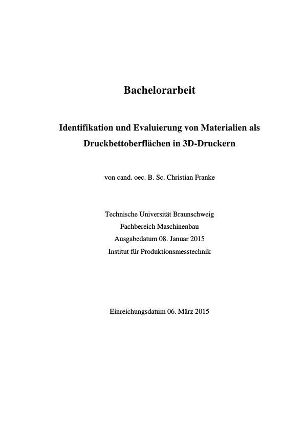 Titel: Identifikation und Evaluierung von Materialien als Druckbettoberflächen in 3D-Druckern