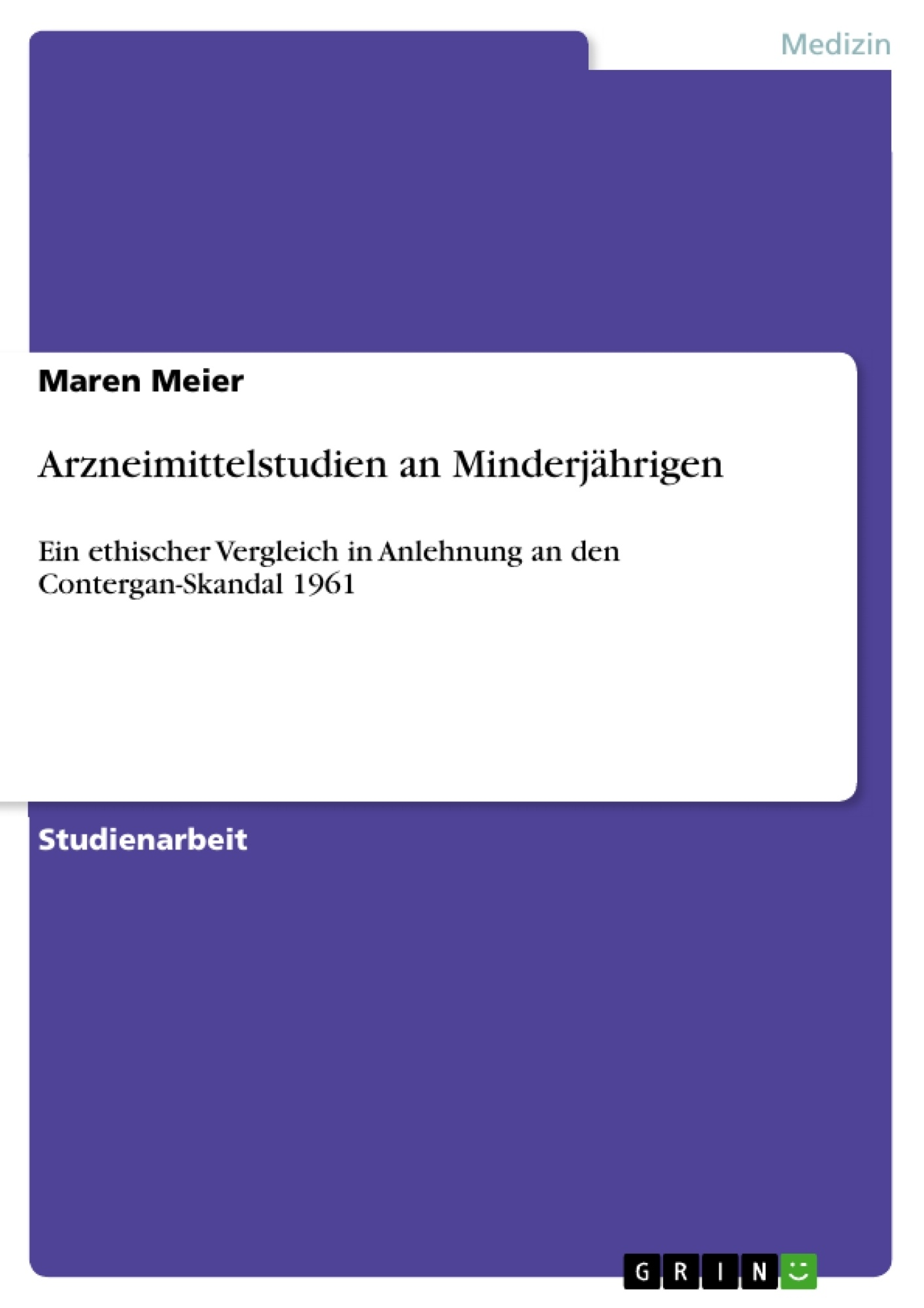 Titel: Arzneimittelstudien an Minderjährigen