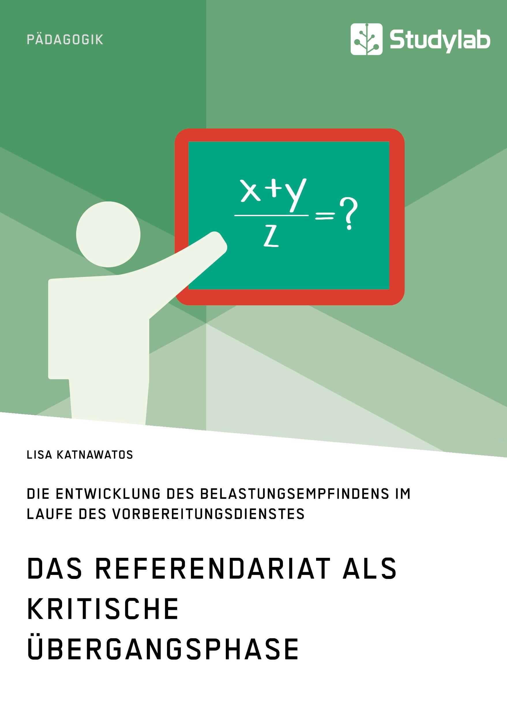 Titel: Das Referendariat als kritische Übergangsphase