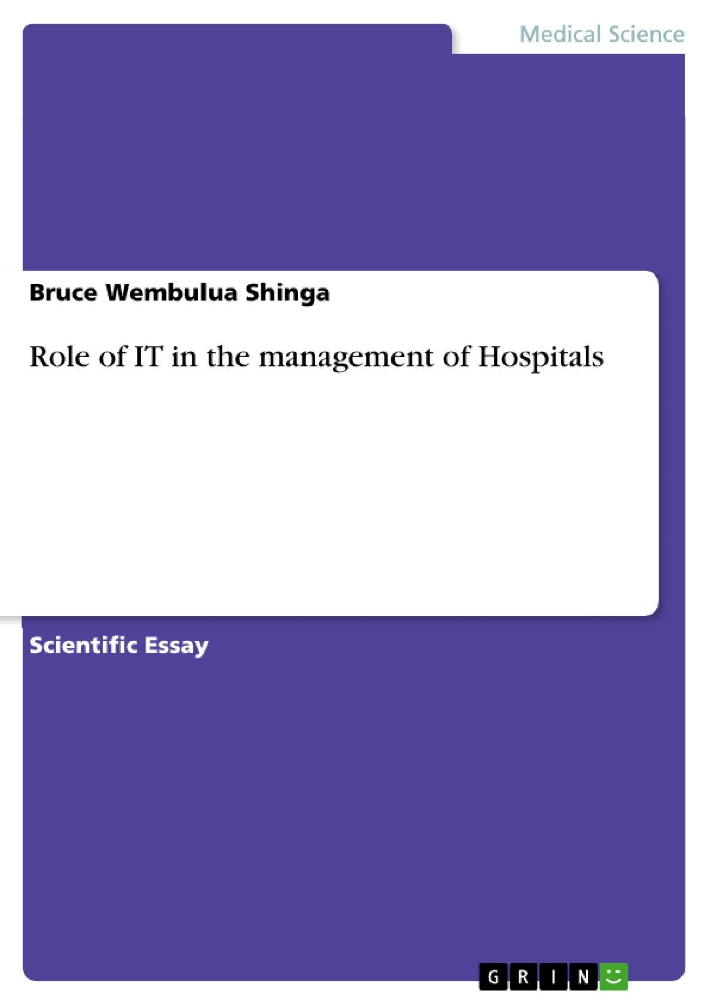 Title: Role of IT in the management of Hospitals