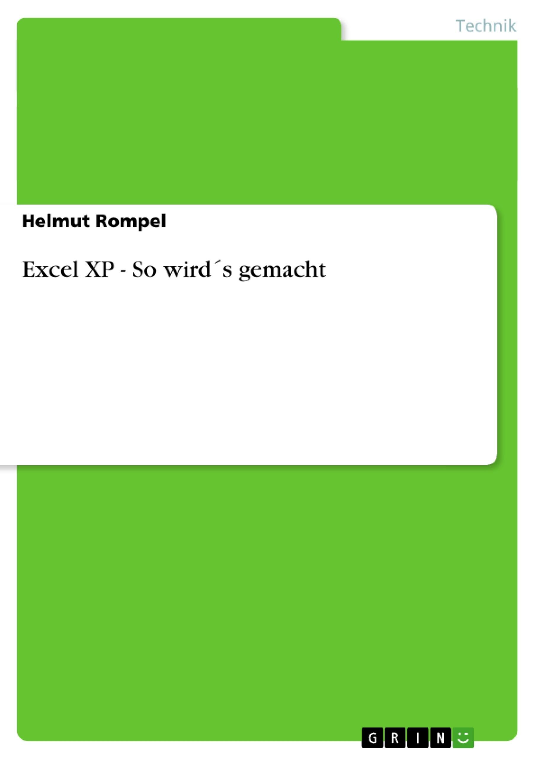 Excel XP - So wird´s gemacht | Masterarbeit, Hausarbeit ...
