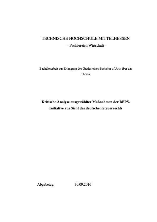 Titel: Kritische Analyse ausgewählter Maßnahmen der BEPS-Initiative aus Sicht des deutschen Steuerrechts