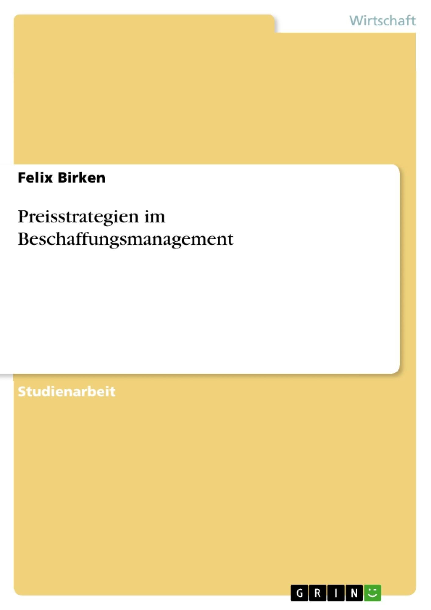 Titel: Preisstrategien im Beschaffungsmanagement
