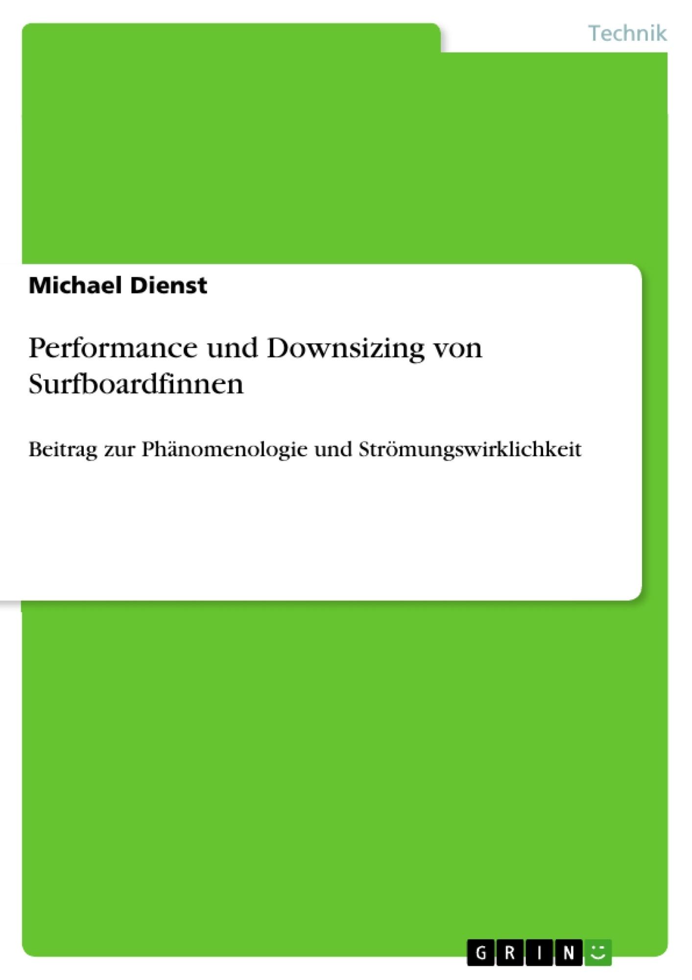 Titel: Performance und Downsizing von Surfboardfinnen