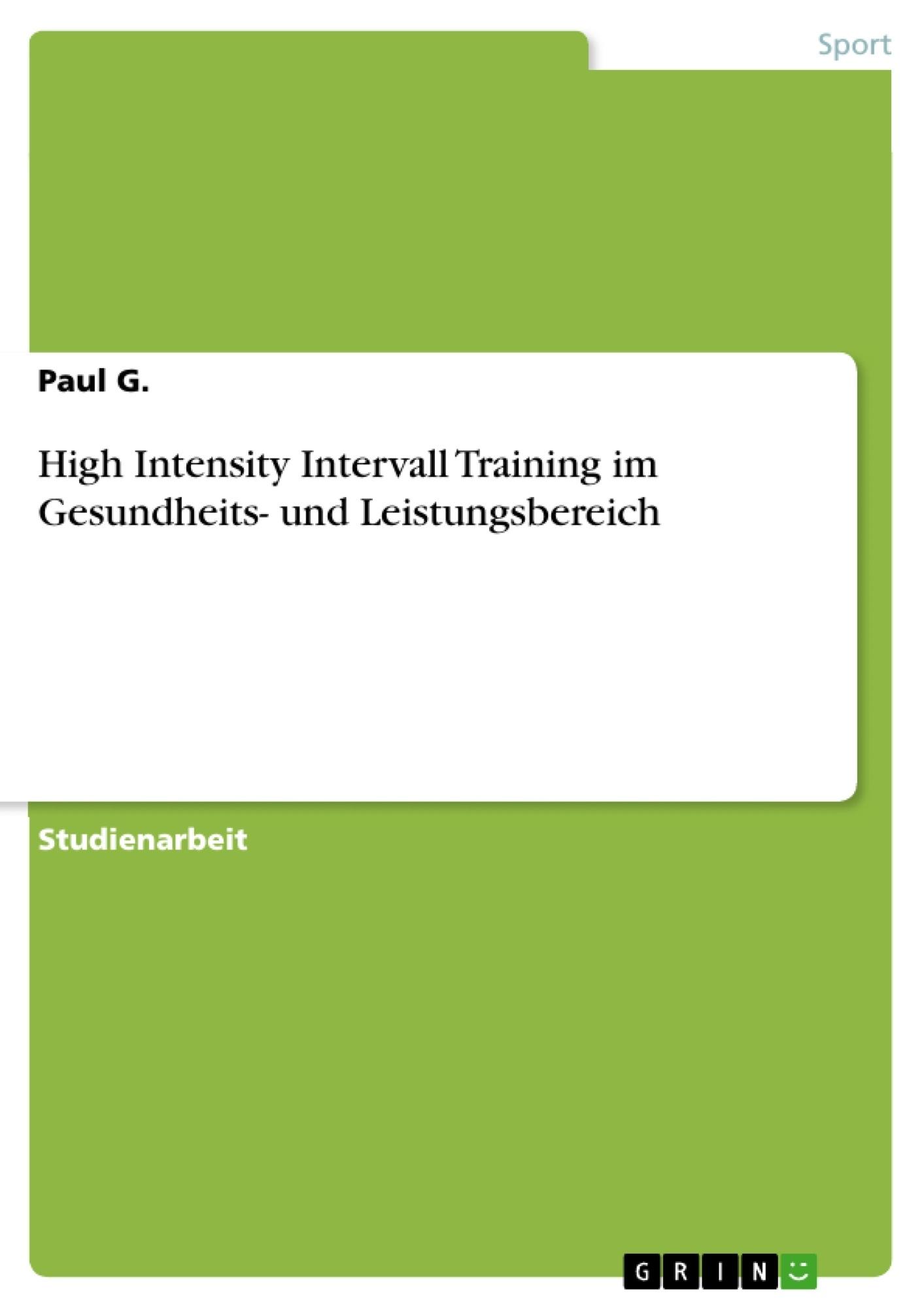Titel: High Intensity Intervall Training im Gesundheits- und Leistungsbereich