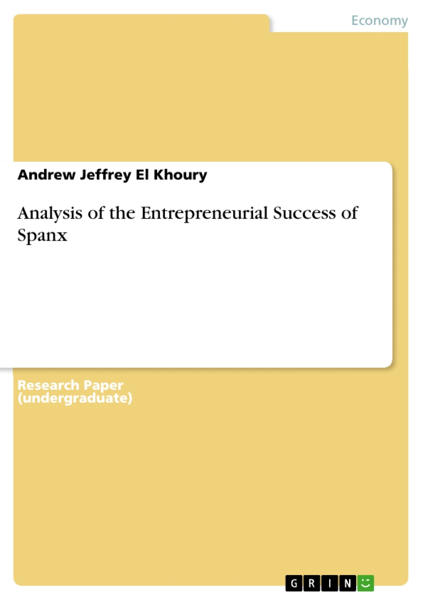 Title: Analysis of the Entrepreneurial Success of Spanx