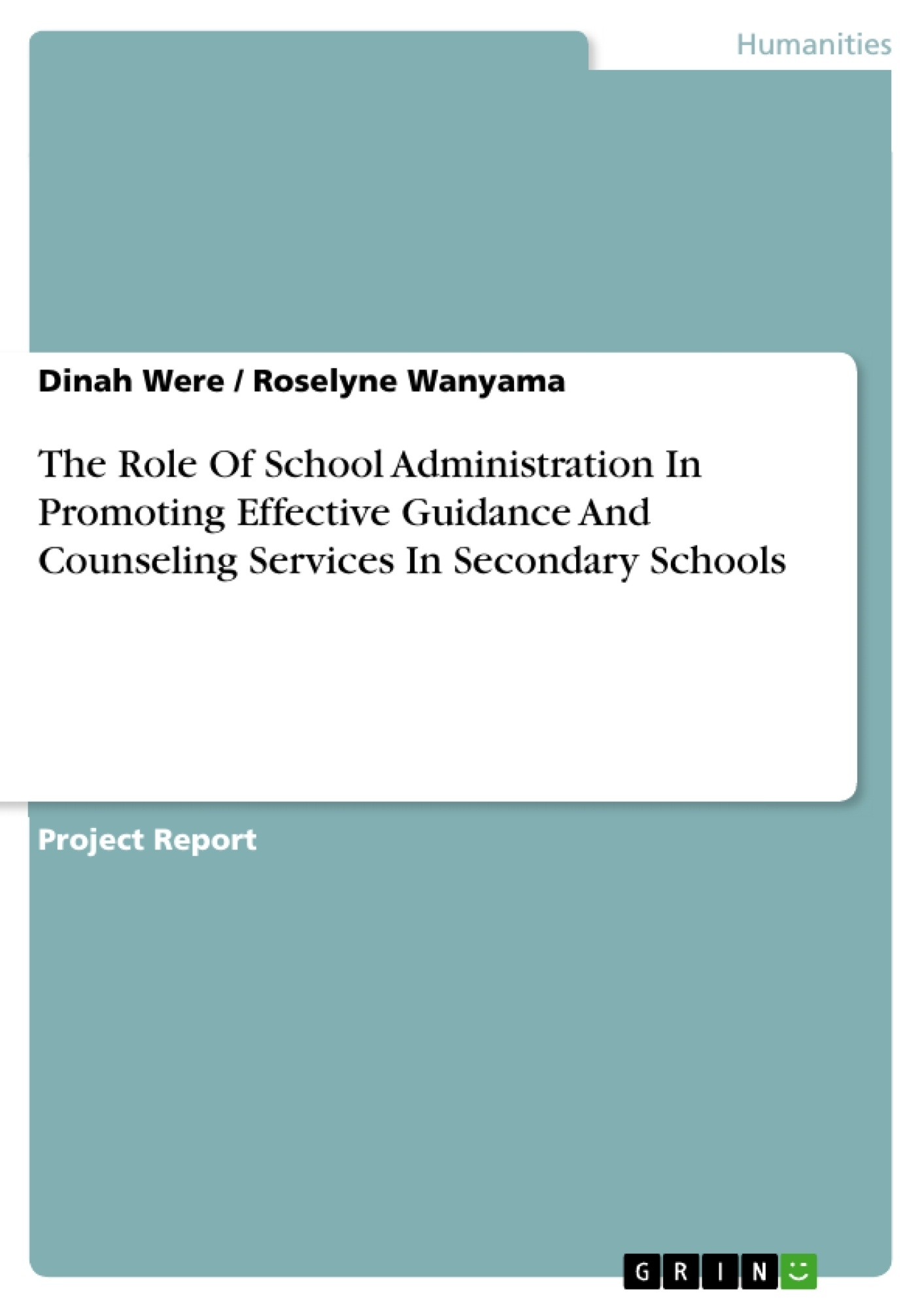 Title: The Role Of School Administration In Promoting Effective Guidance And Counseling Services In Secondary Schools