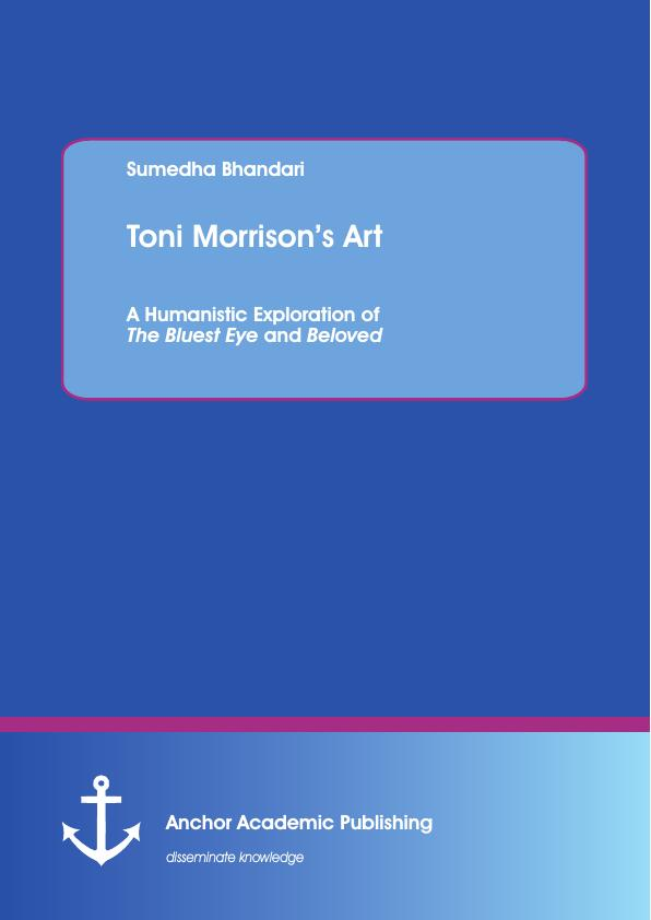 Toni morrisons art a humanistic exploration of the bluest eye excerpt from 95 pages fandeluxe Images