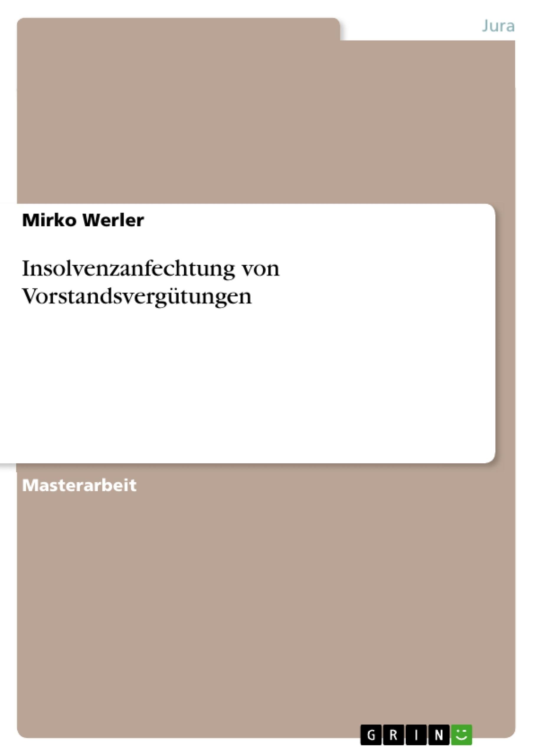 Titel: Insolvenzanfechtung von Vorstandsvergütungen