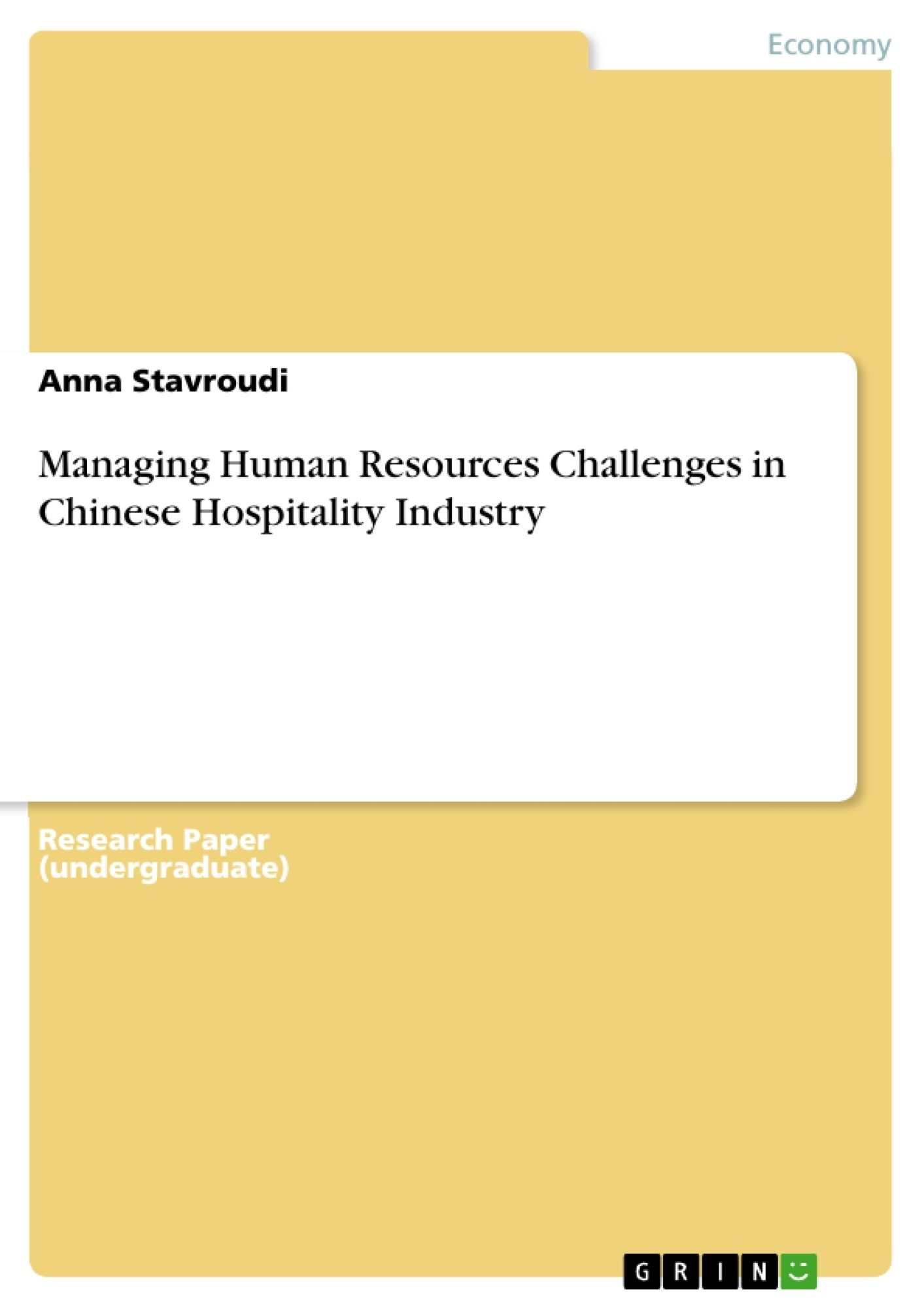 Title: Managing Human Resources Challenges in Chinese Hospitality Industry