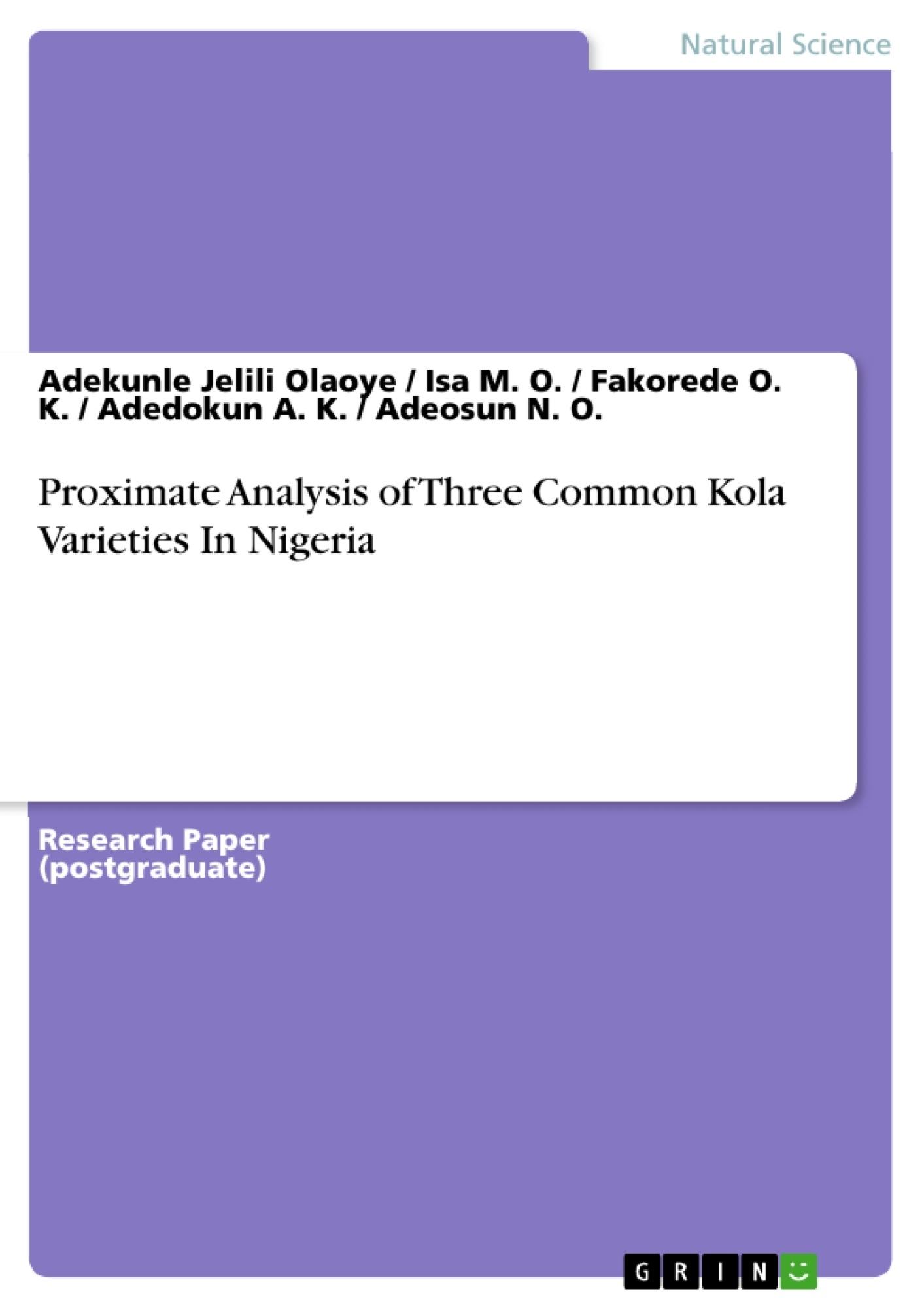 GRIN - Proximate Analysis of Three Common Kola Varieties In Nigeria