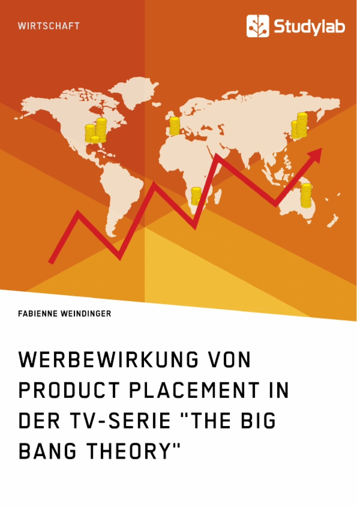 "Titel: Werbewirkung von Product Placement in der TV-Serie ""The Big Bang Theory"""