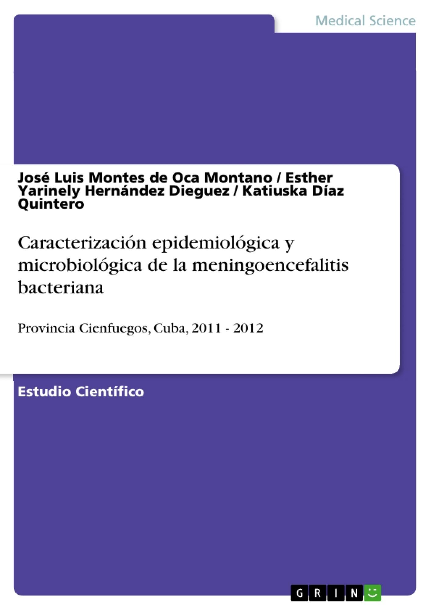 Título: Caracterización epidemiológica y microbiológica de la meningoencefalitis bacteriana