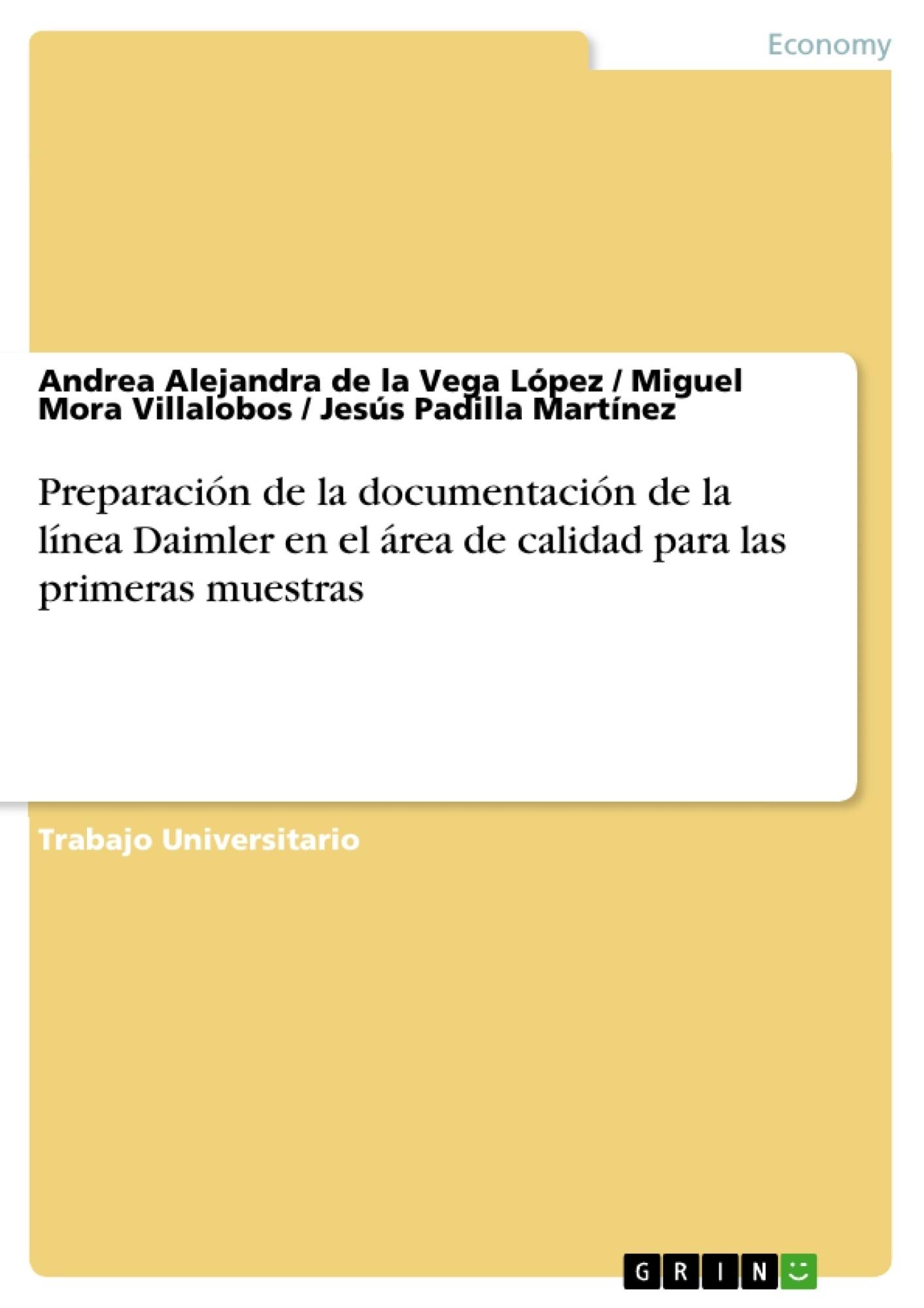 Título: Preparación de la documentación de la línea Daimler en el área de calidad para las primeras muestras