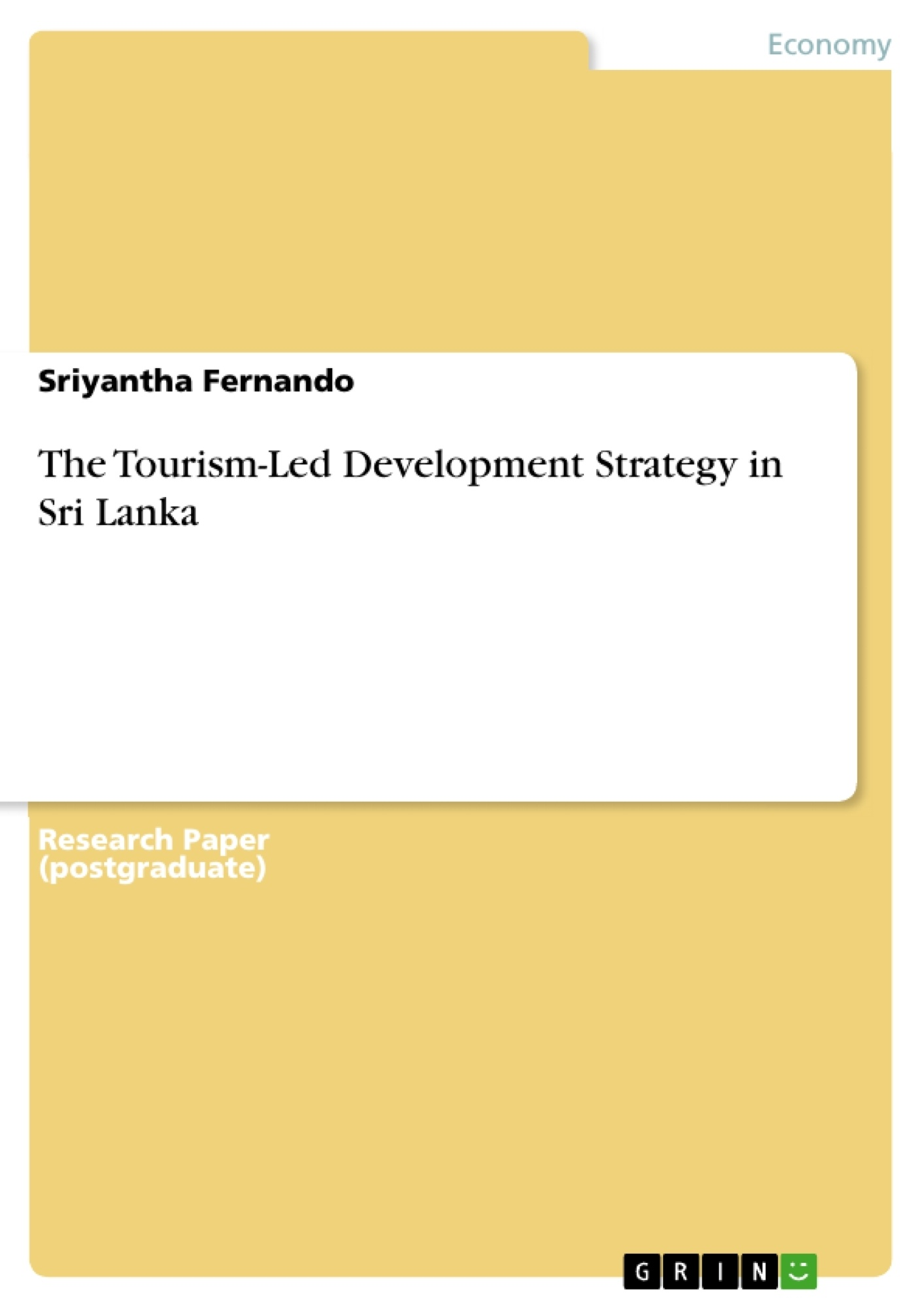 Title: The Tourism-Led Development Strategy in Sri Lanka