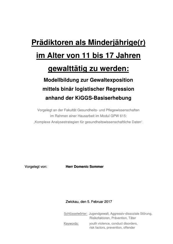 Titel: Prädiktoren für Gewaltbereitschaft bei Minderjährigen im Alter von 11 bis 17 Jahren. Eine Modellbildung anhand der KiGGS-Basiserhebung