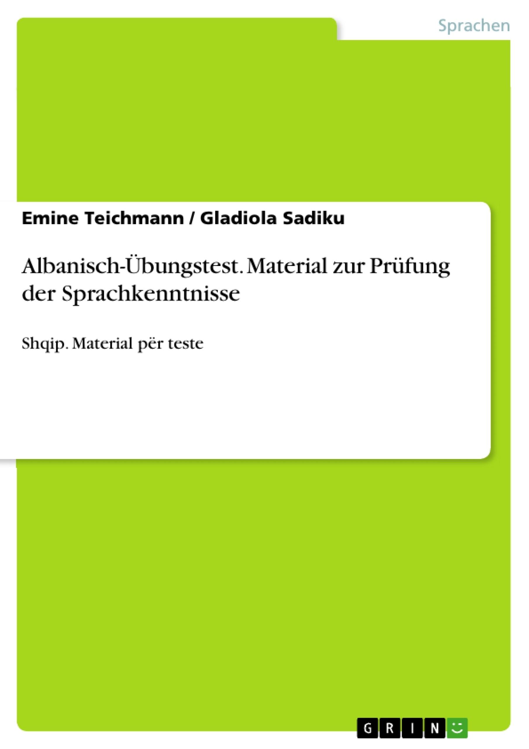 Titel: Albanisch-Übungstest. Material zur Prüfung der Sprachkenntnisse