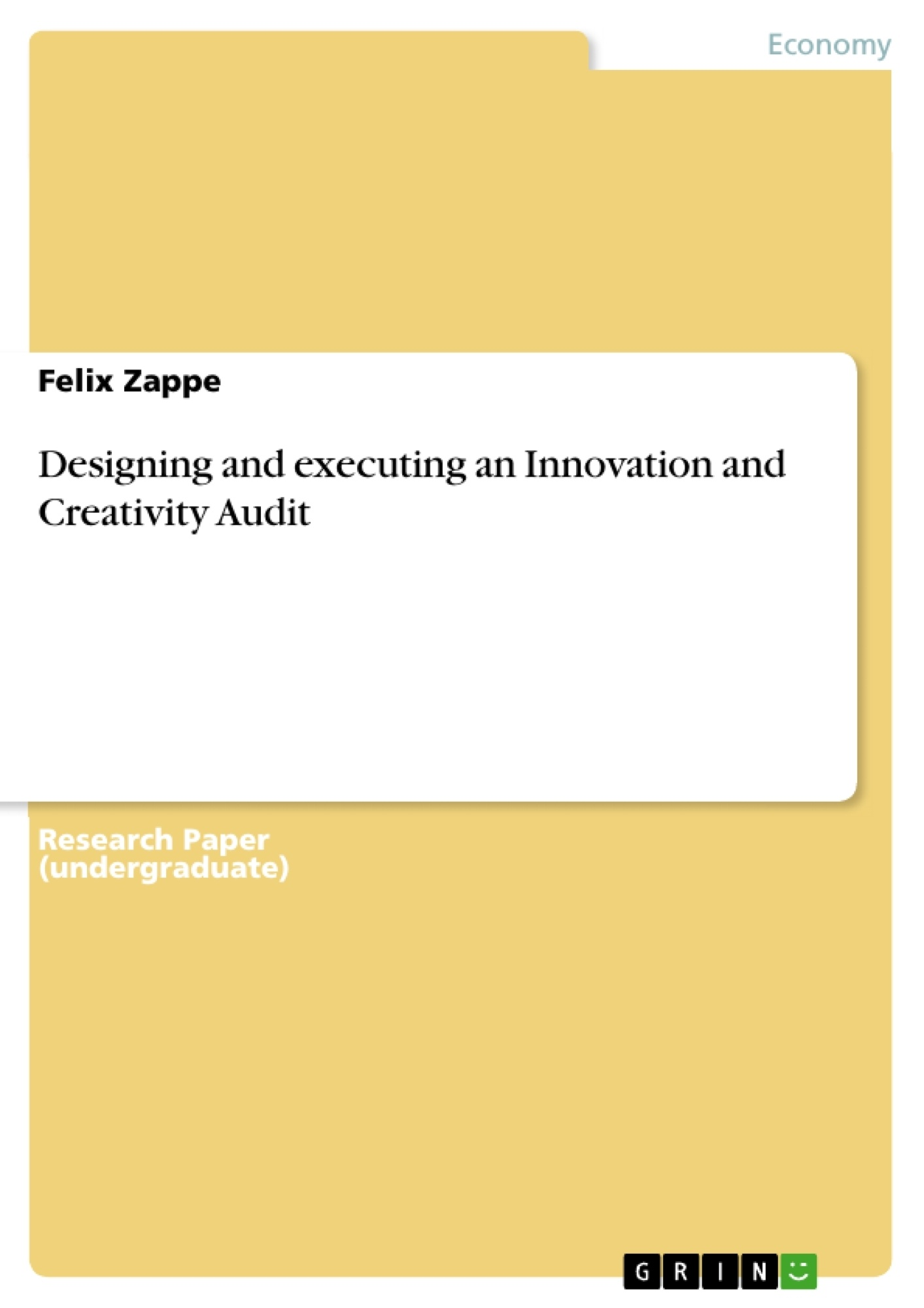 Title: Designing and executing an Innovation and Creativity Audit