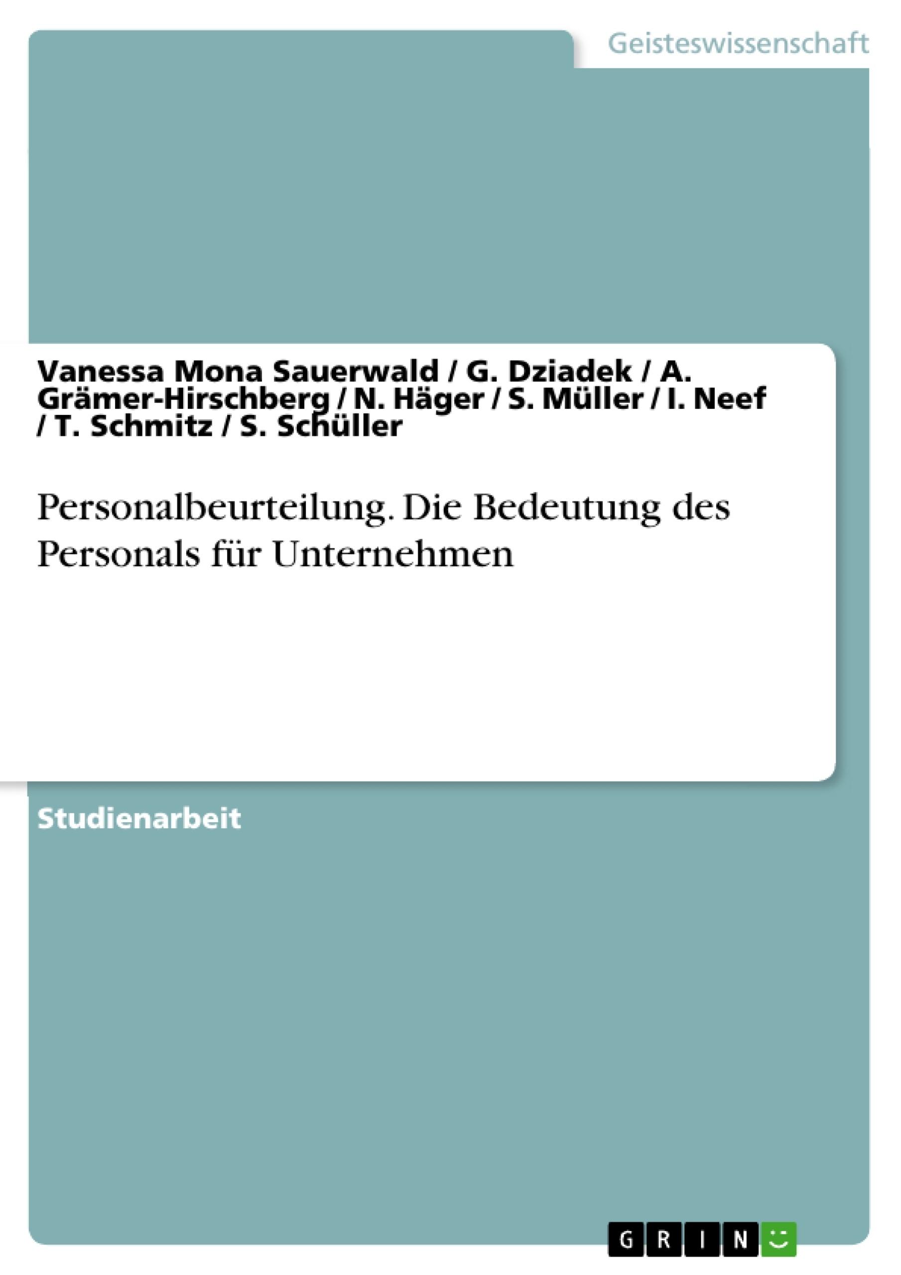 Titel: Personalbeurteilung. Die Bedeutung des Personals für Unternehmen