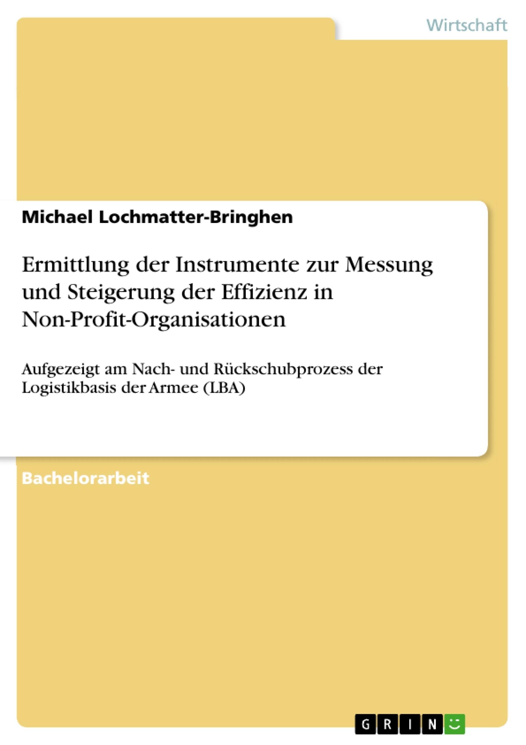 Titel: Ermittlung der Instrumente zur Messung und Steigerung der Effizienz in Non-Profit-Organisationen