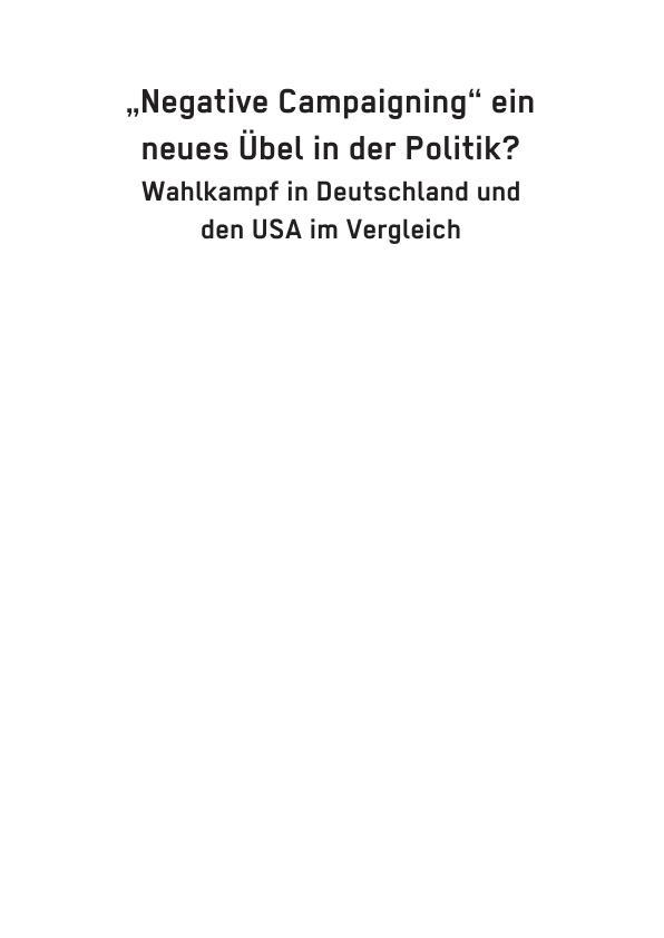 """Titel: """"Negative Campaigning"""" ein neues Übel in der Politik?"""
