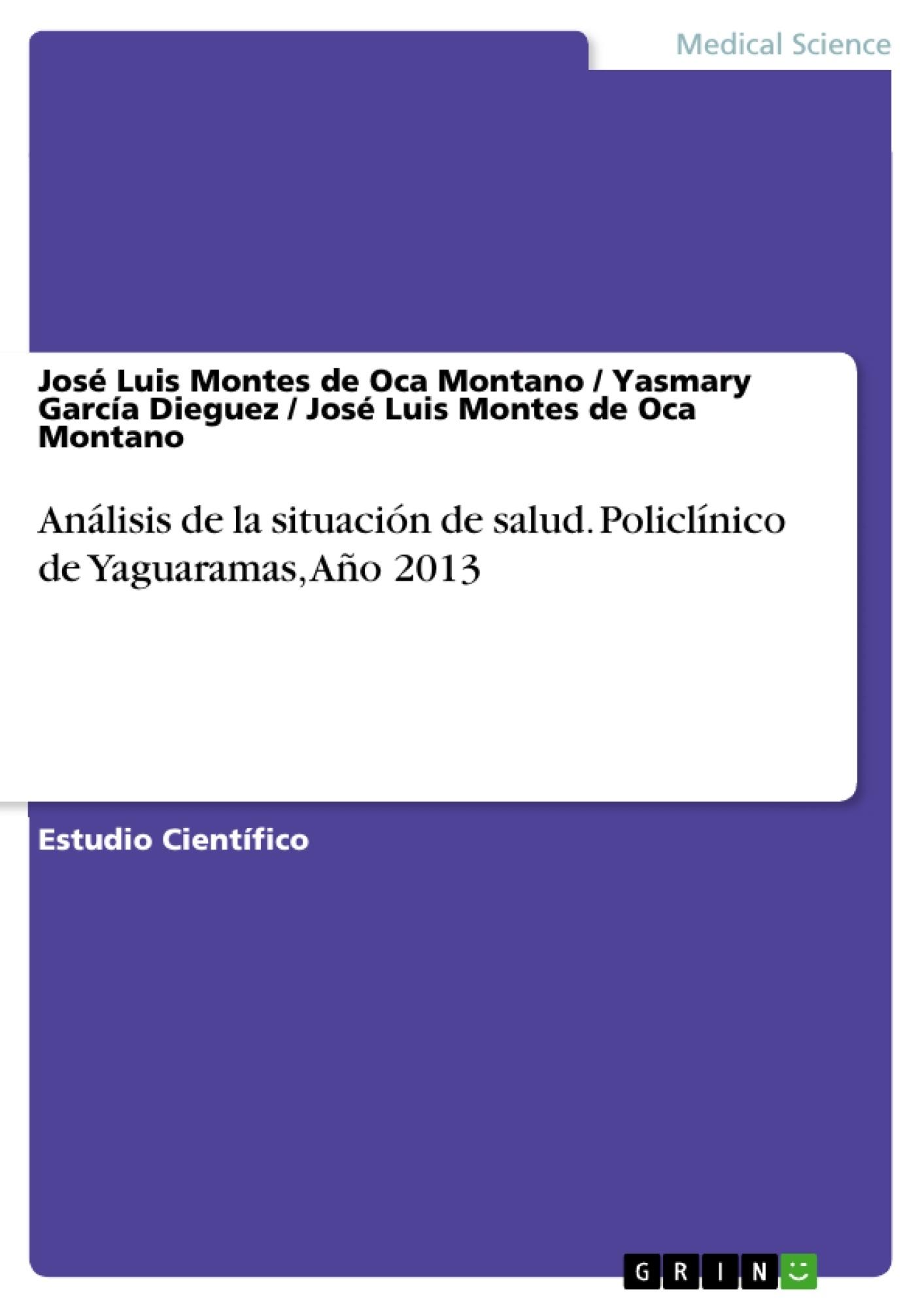 Título: Análisis de la situación de salud. Policlínico de Yaguaramas, Año 2013