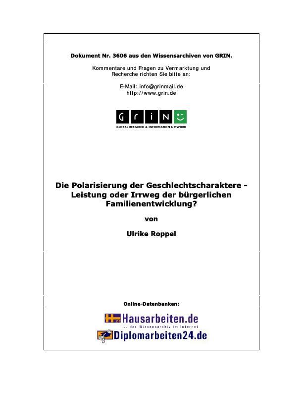 Titel: Die Polarisierung der Geschlechtscharaktere - Leistung oder Irrweg der bürgerlichen Familienentwicklung?
