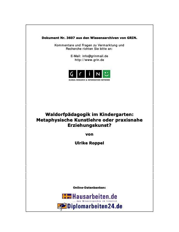 Titel: Waldorfpädagogik im Kindergarten: Metaphysische Kunstlehre oder praxisnahe Erziehungskunst?