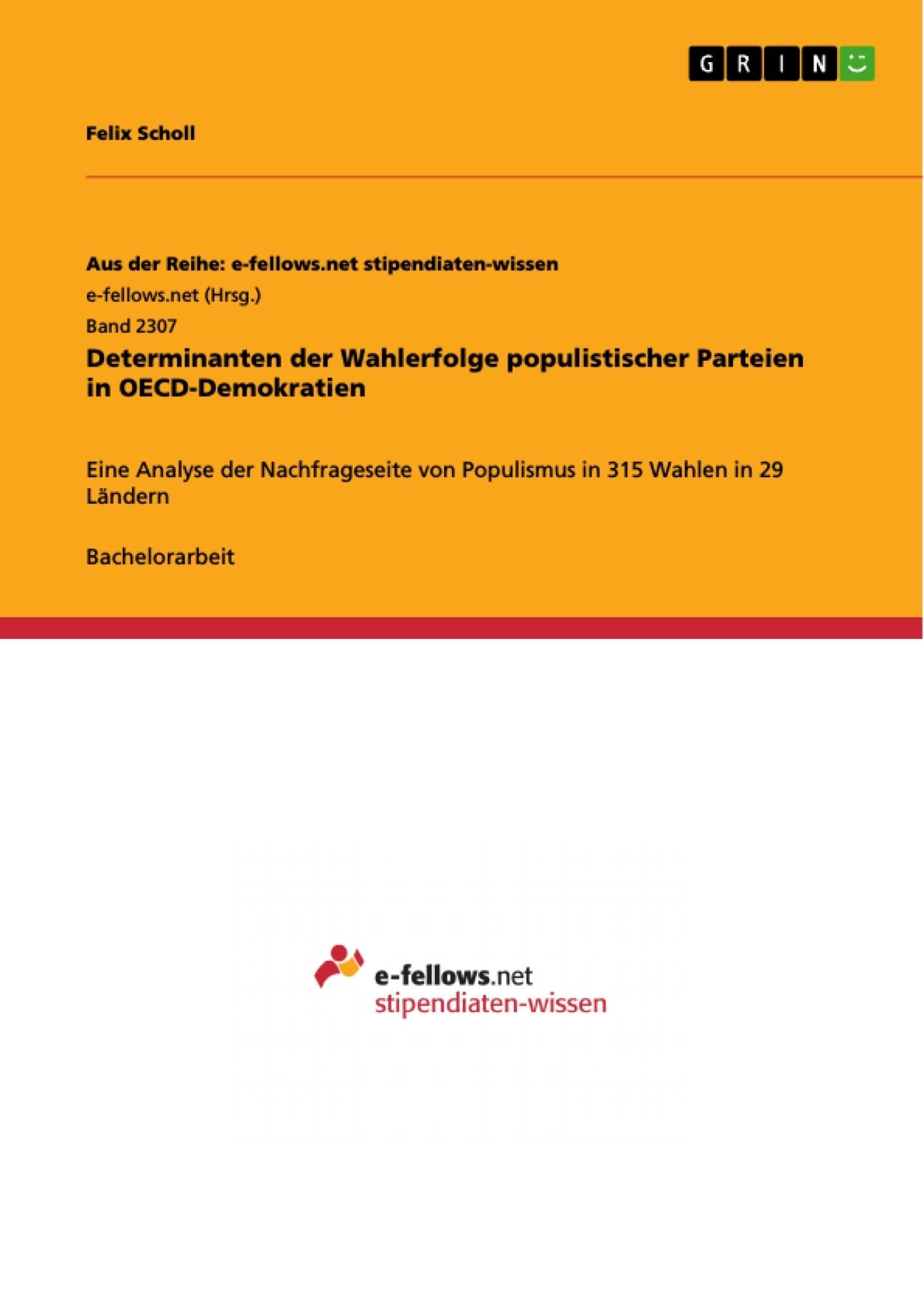 Titel: Determinanten der Wahlerfolge populistischer Parteien in OECD-Demokratien