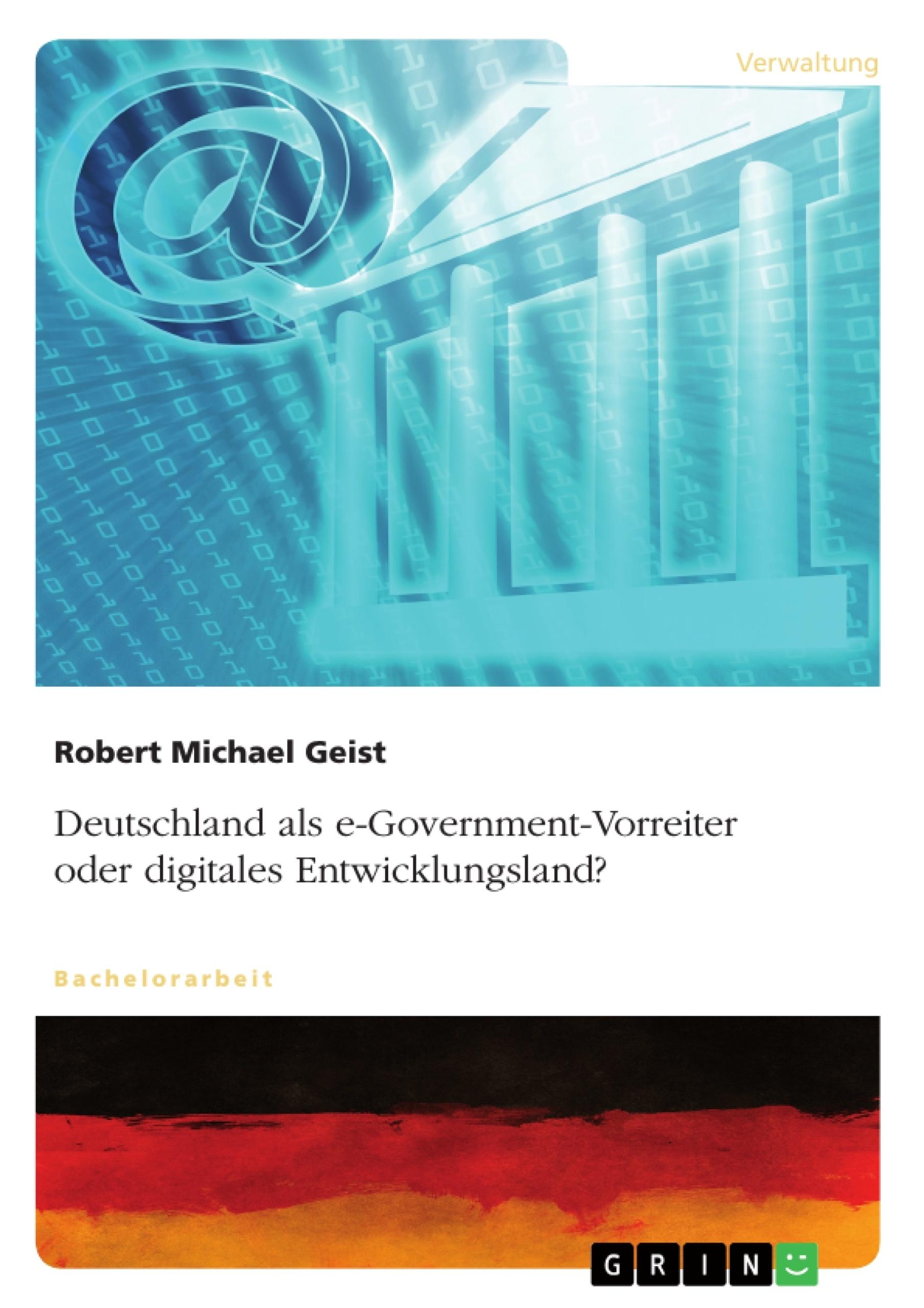 Titel: Deutschland als e-Government-Vorreiter oder digitales Entwicklungsland?