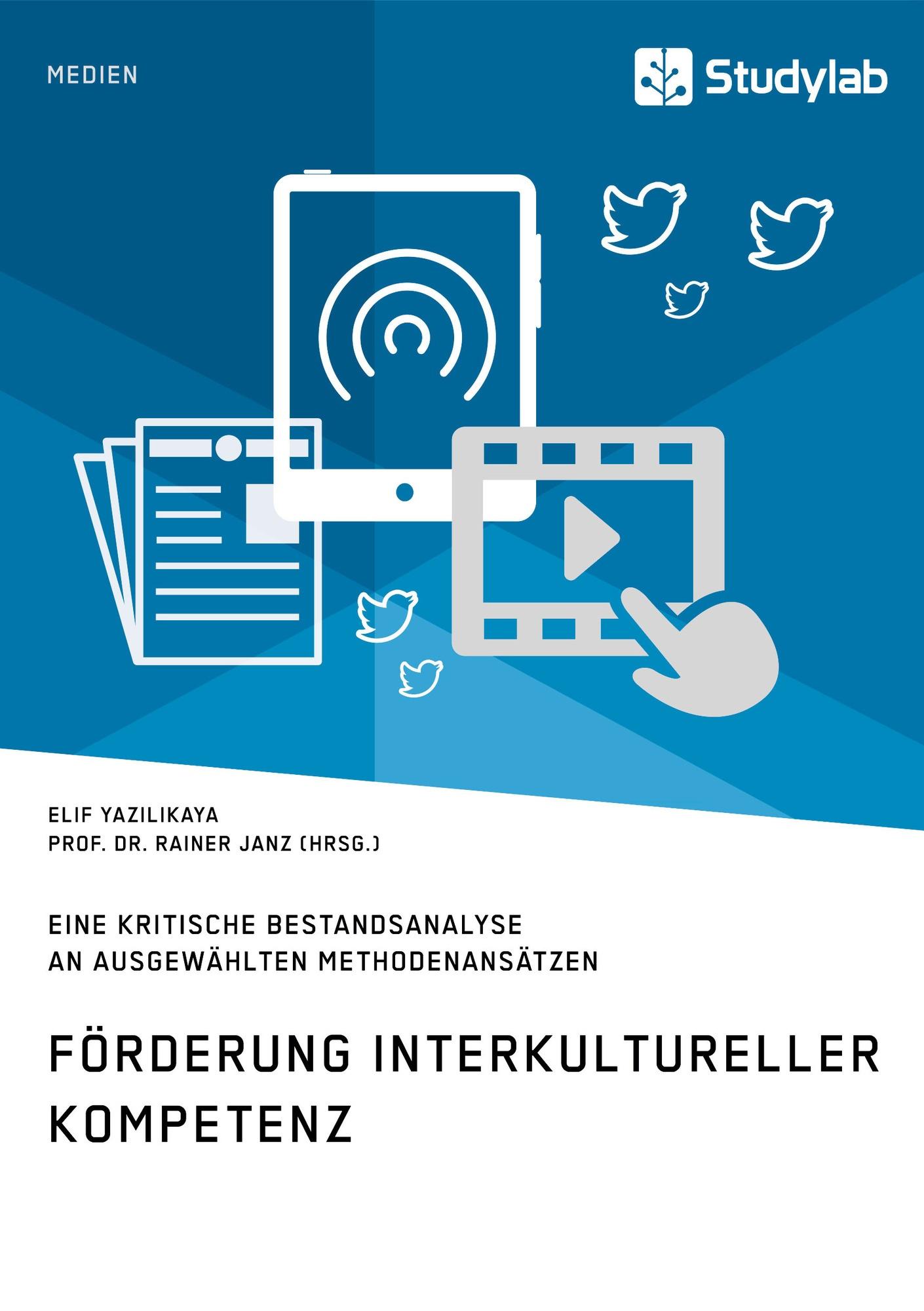 Titel: Förderung interkultureller Kompetenz. Eine kritische Bestandsanalyse an ausgewählten Methodenansätzen