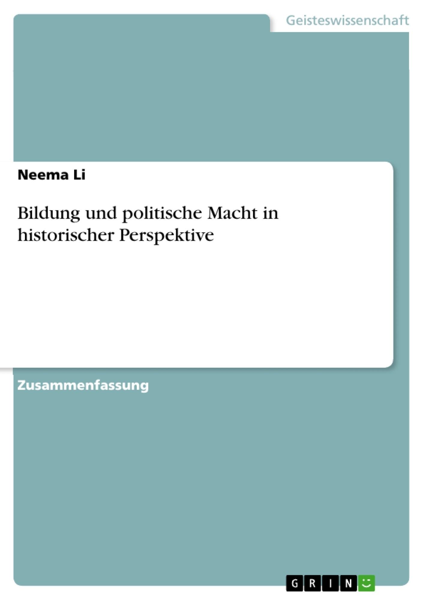 Titel: Bildung und politische Macht in historischer Perspektive