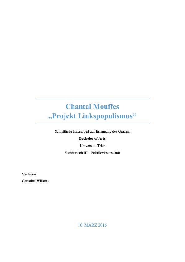 "Titel: Antagonismus, Demokratie, Identitäten, Populismus. Chantal Mouffes ""Projekt Linkspopulismus"""