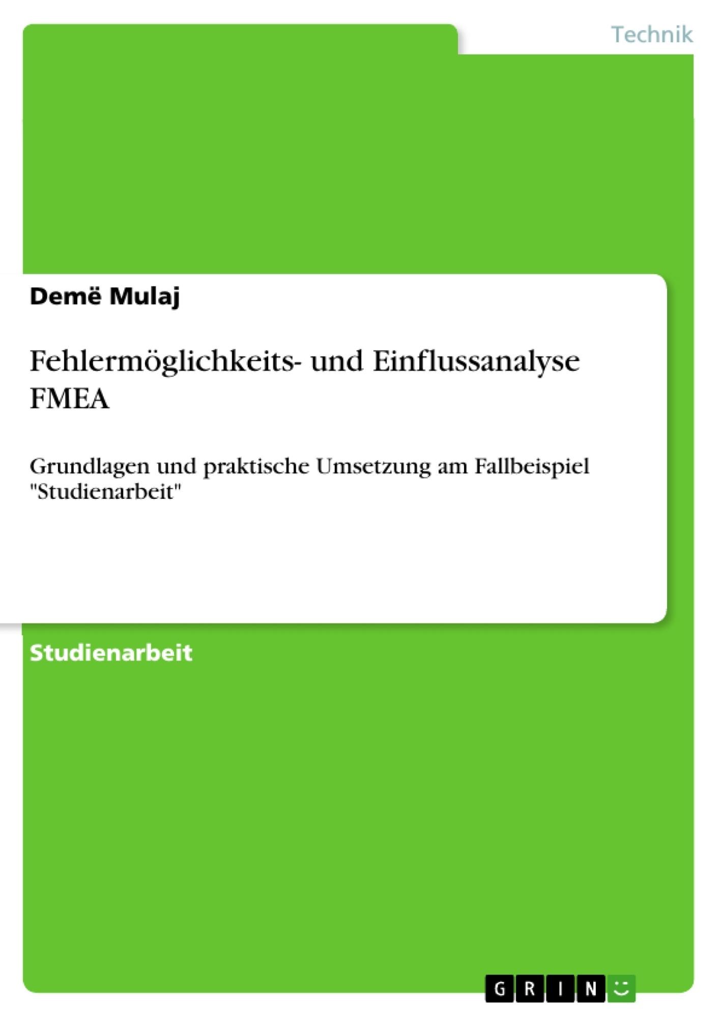 Titel: Fehlermöglichkeits- und Einflussanalyse FMEA