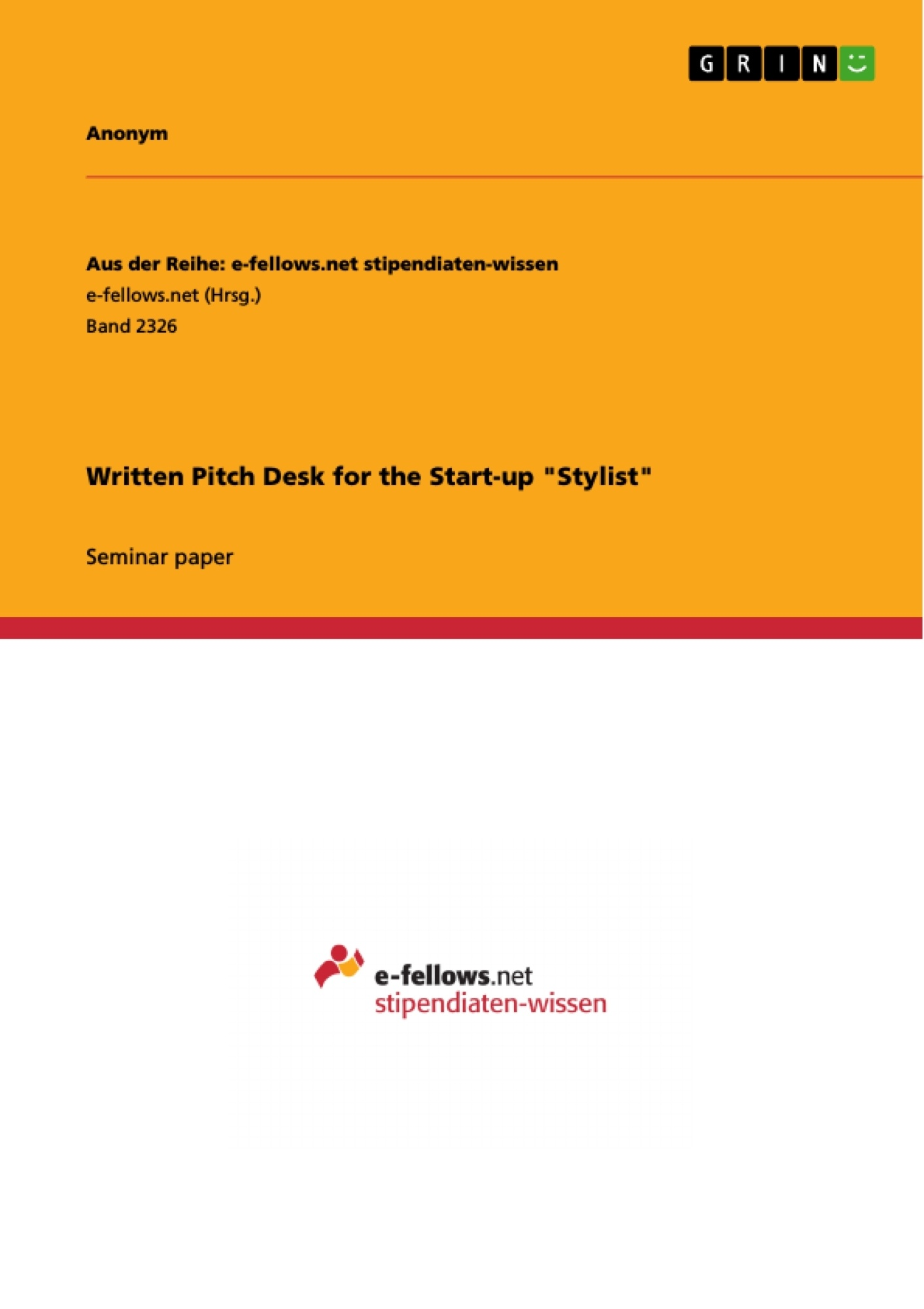 "Title: Written Pitch Desk for the Start-up ""Stylist"""