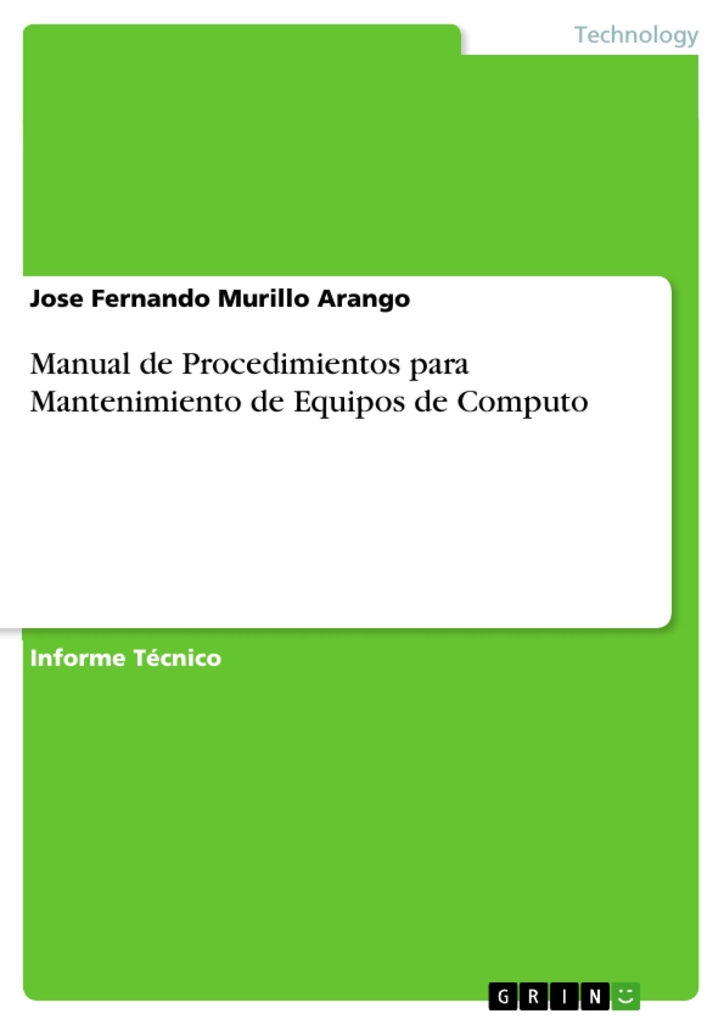 Manual de Procedimientos para Mantenimiento de Equipos de Computo ...