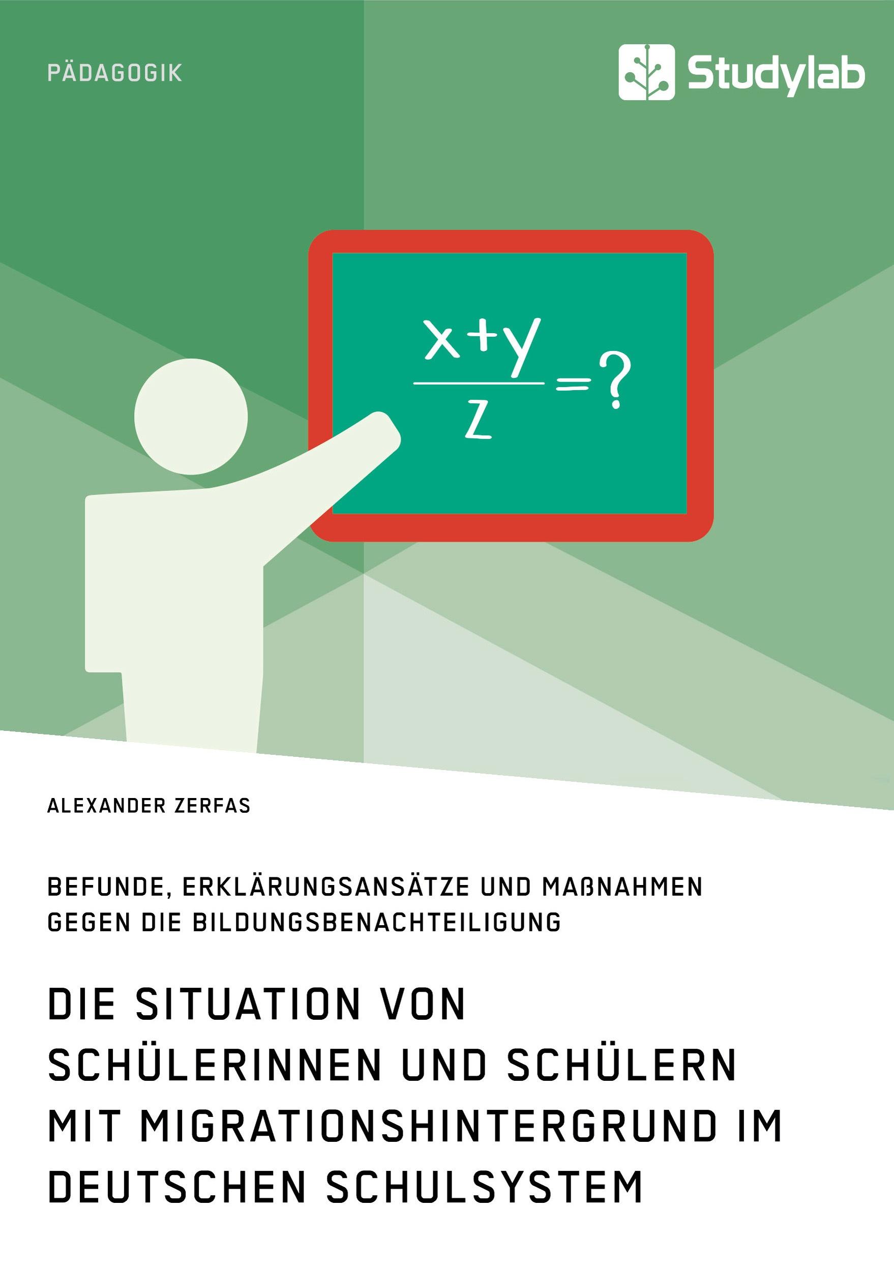 Titel: Die Situation von Schülerinnen und Schülern mit Migrationshintergrund im deutschen Schulsystem