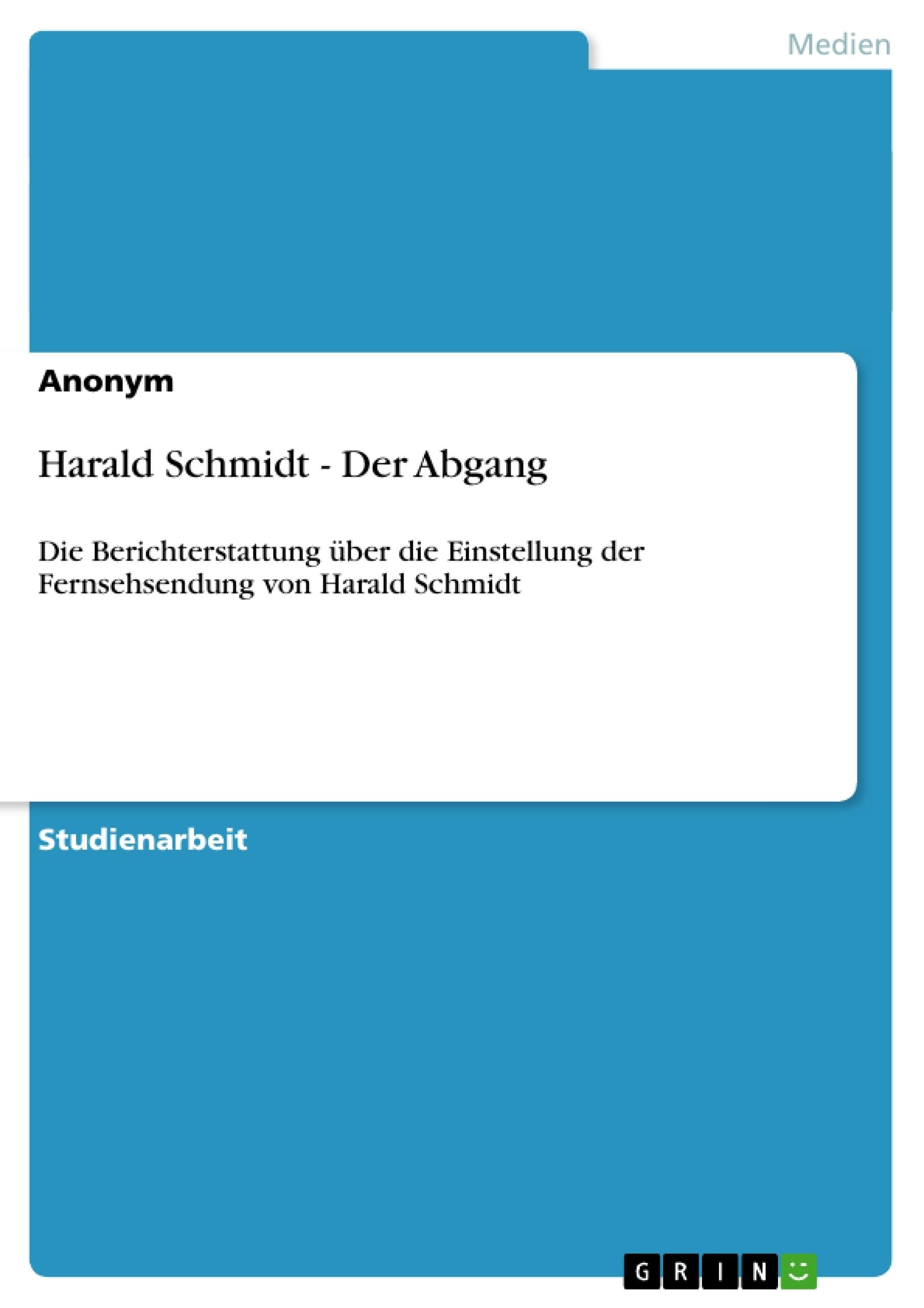 Titel: Harald Schmidt - Der Abgang