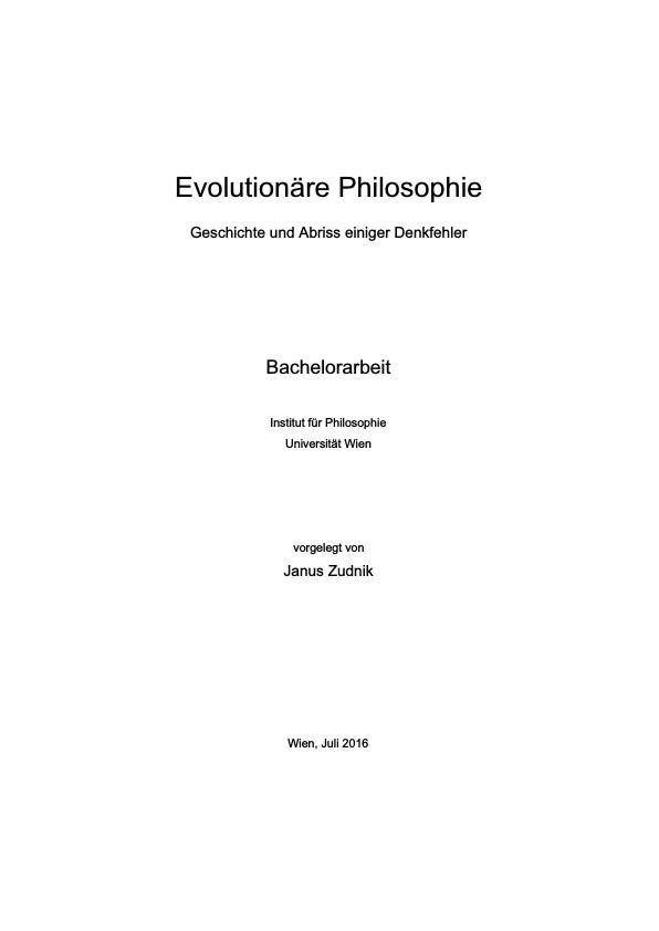 Titel: Evolutionäre Philosophie. Geschichte und Abriss einiger Denkfehler