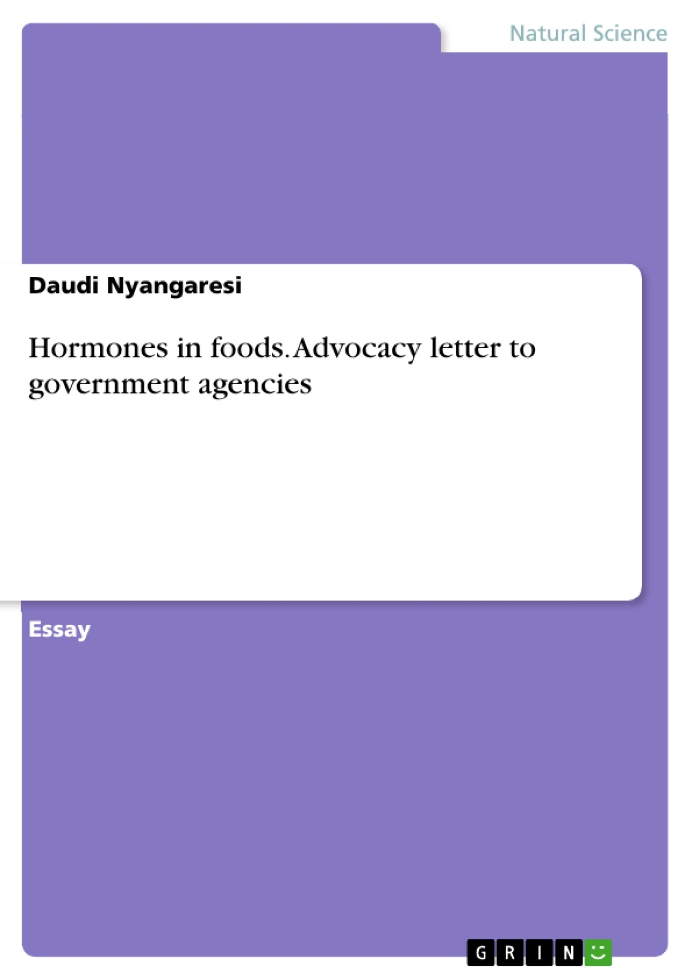 Title: Hormones in foods. Advocacy letter to government agencies