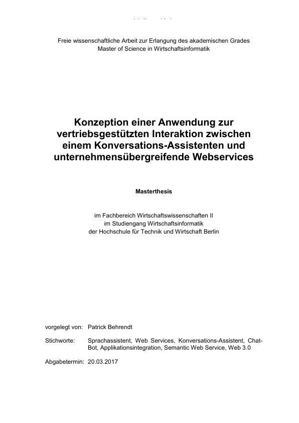 Titel: Vertriebsgestützte Interaktion zwischen einem Chat-Bot und unternehmensübergreifenden Webservices. Konzeption einer Anwendung
